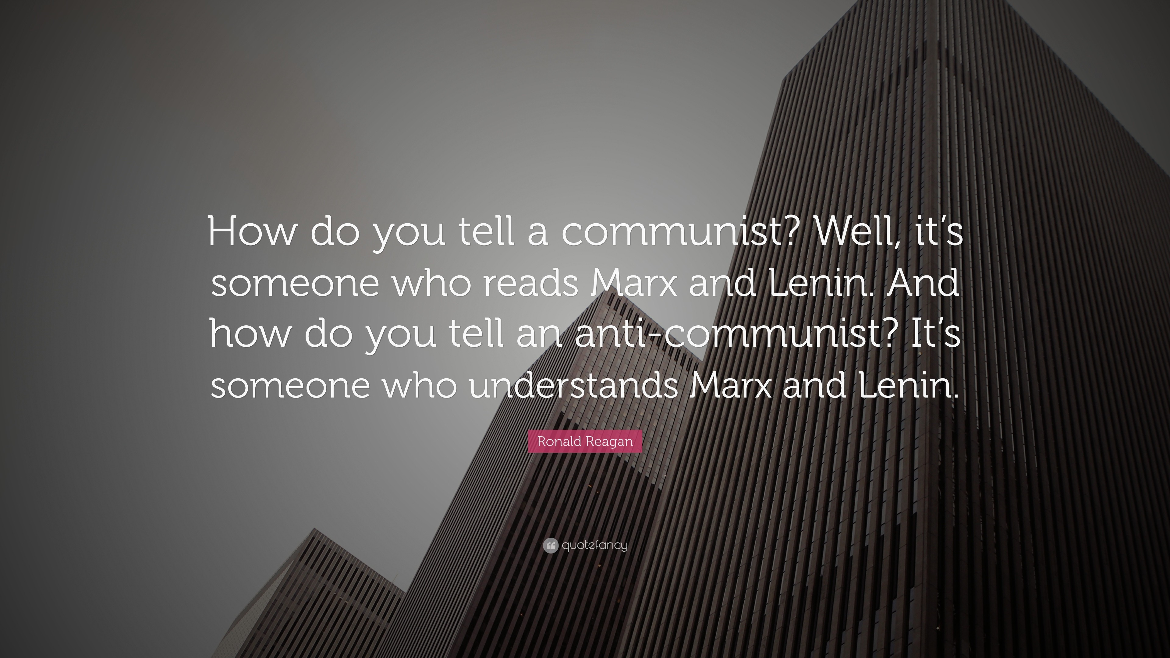 "3840x2160 Ronald Reagan Quote: ""How Do You Tell A Communist? Well, It's ."