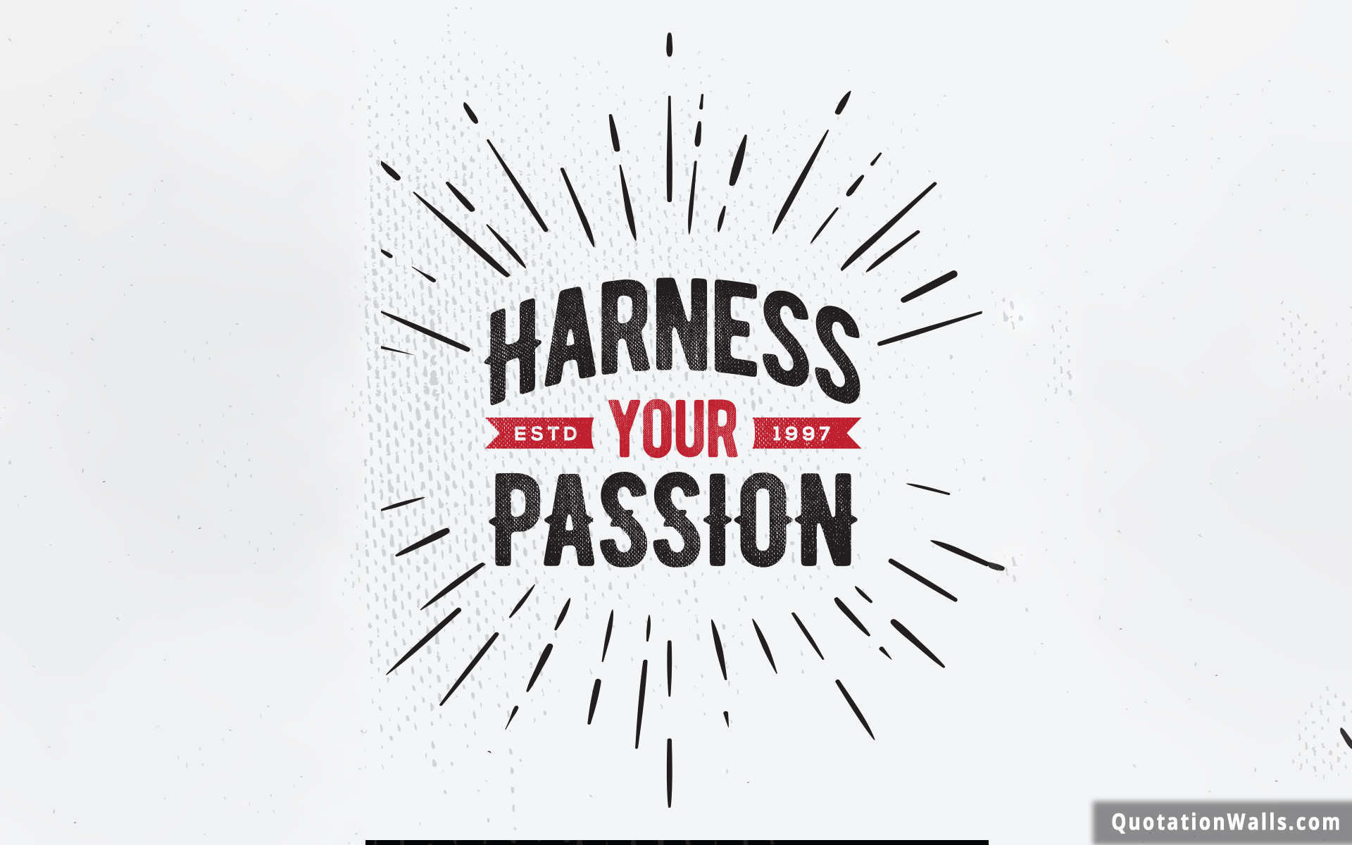 1920x1200 Harness Your Passion