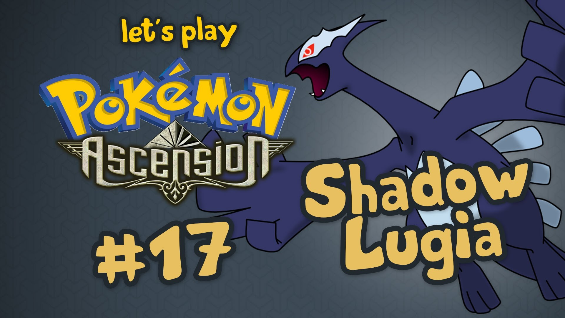 1920x1080 O poder de Dark Lugia em Pokémon Ascension - let's play #17 pt-br