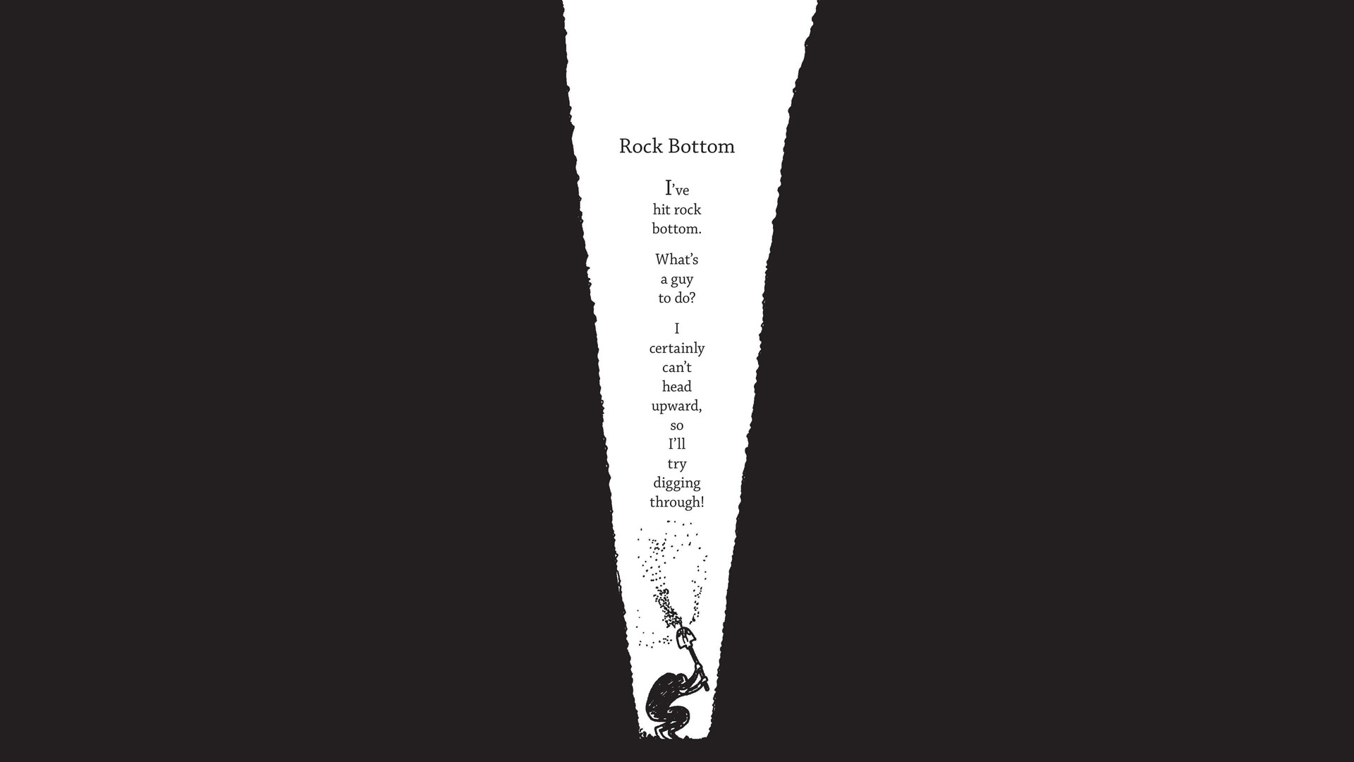 1920x1080 Rock Bottom (from Egghead by Bo Burnham) [] ...