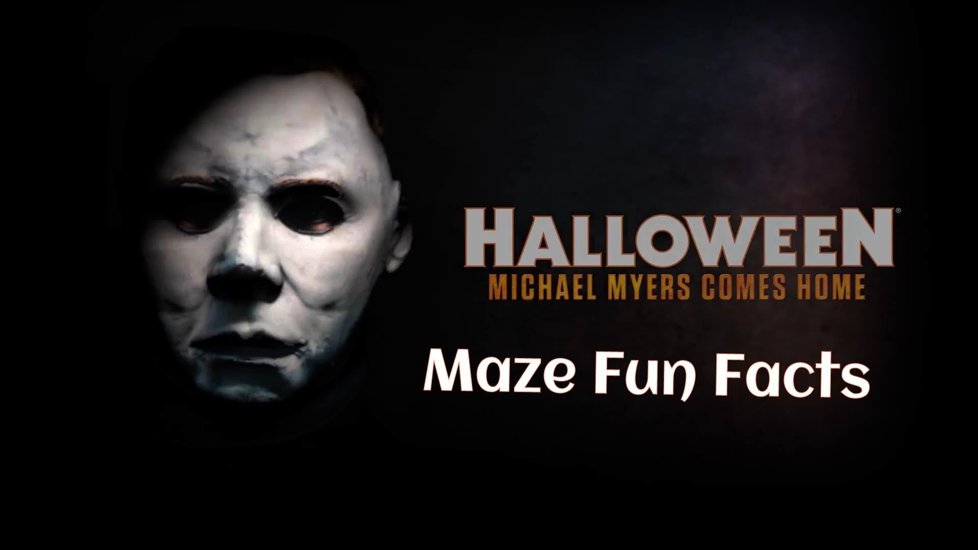 1920x1080 Halloween: Michael Myers Comes Home to Halloween Horror Nights 2015- Maze  Fun Facts