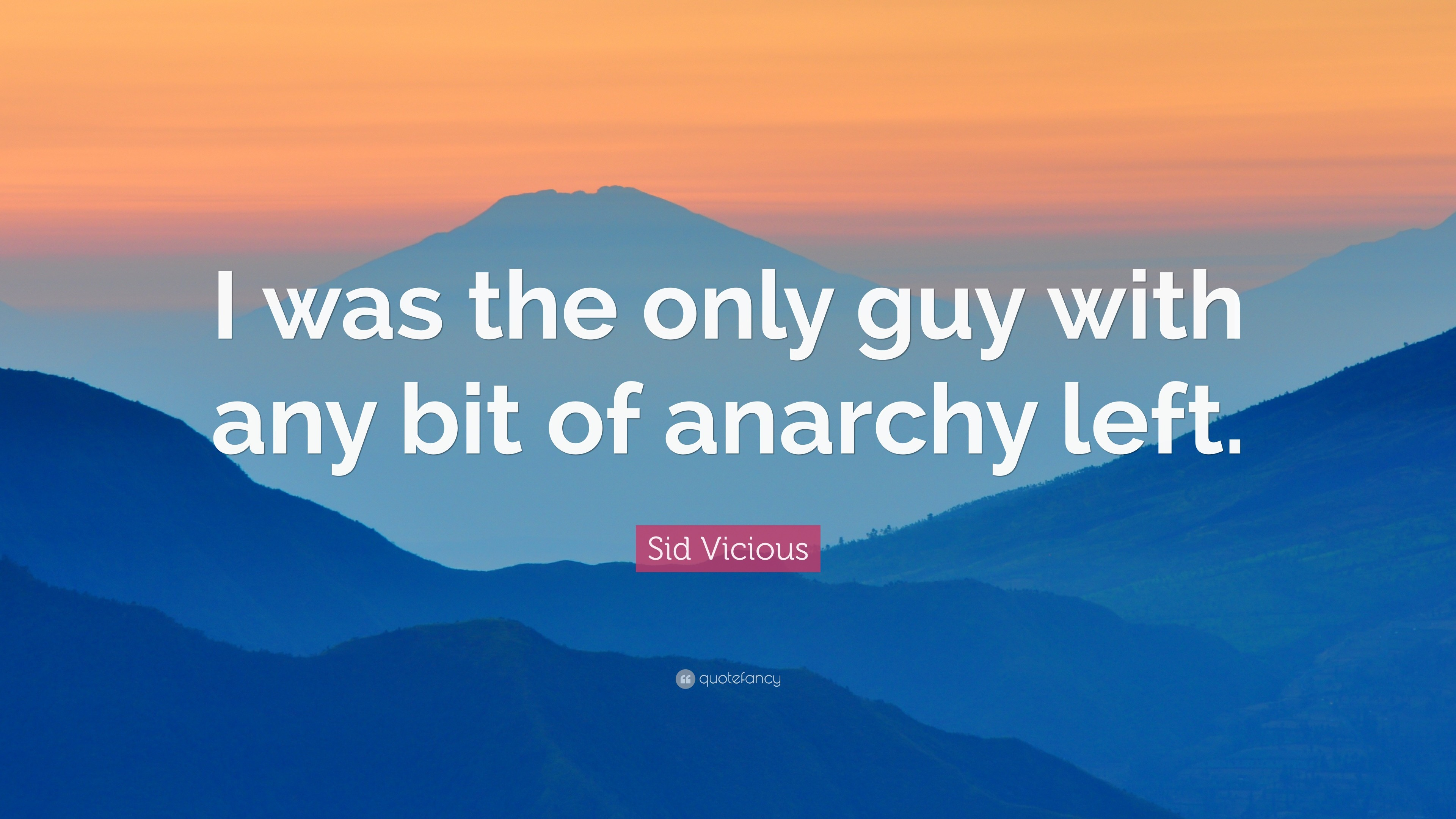 "3840x2160 Sid Vicious Quote: ""I was the only guy with any bit of anarchy left"