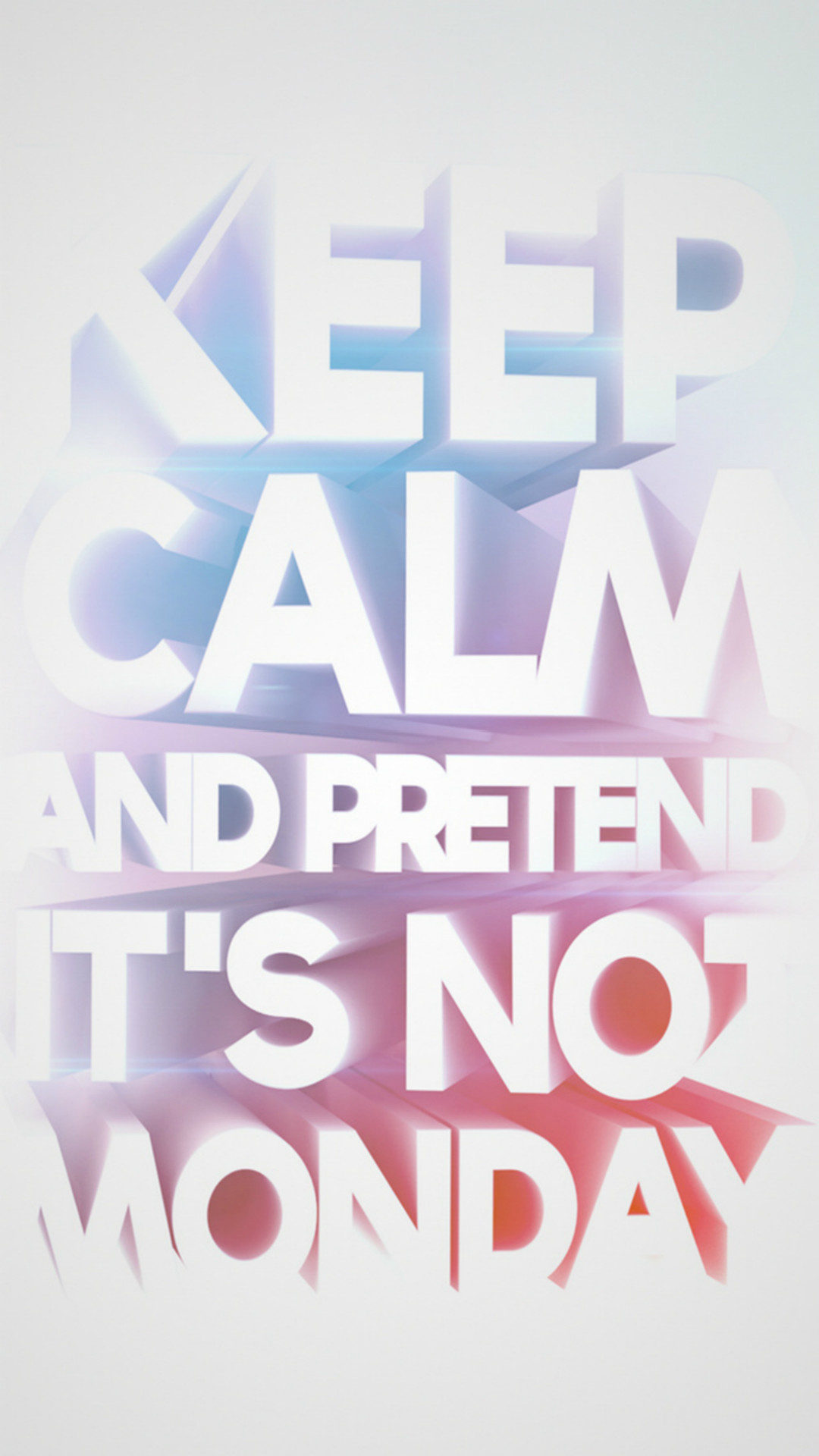 1080x1920 Fun Text Keep Calm And Pretend It's Not Monday iPhone 6 wallpaper