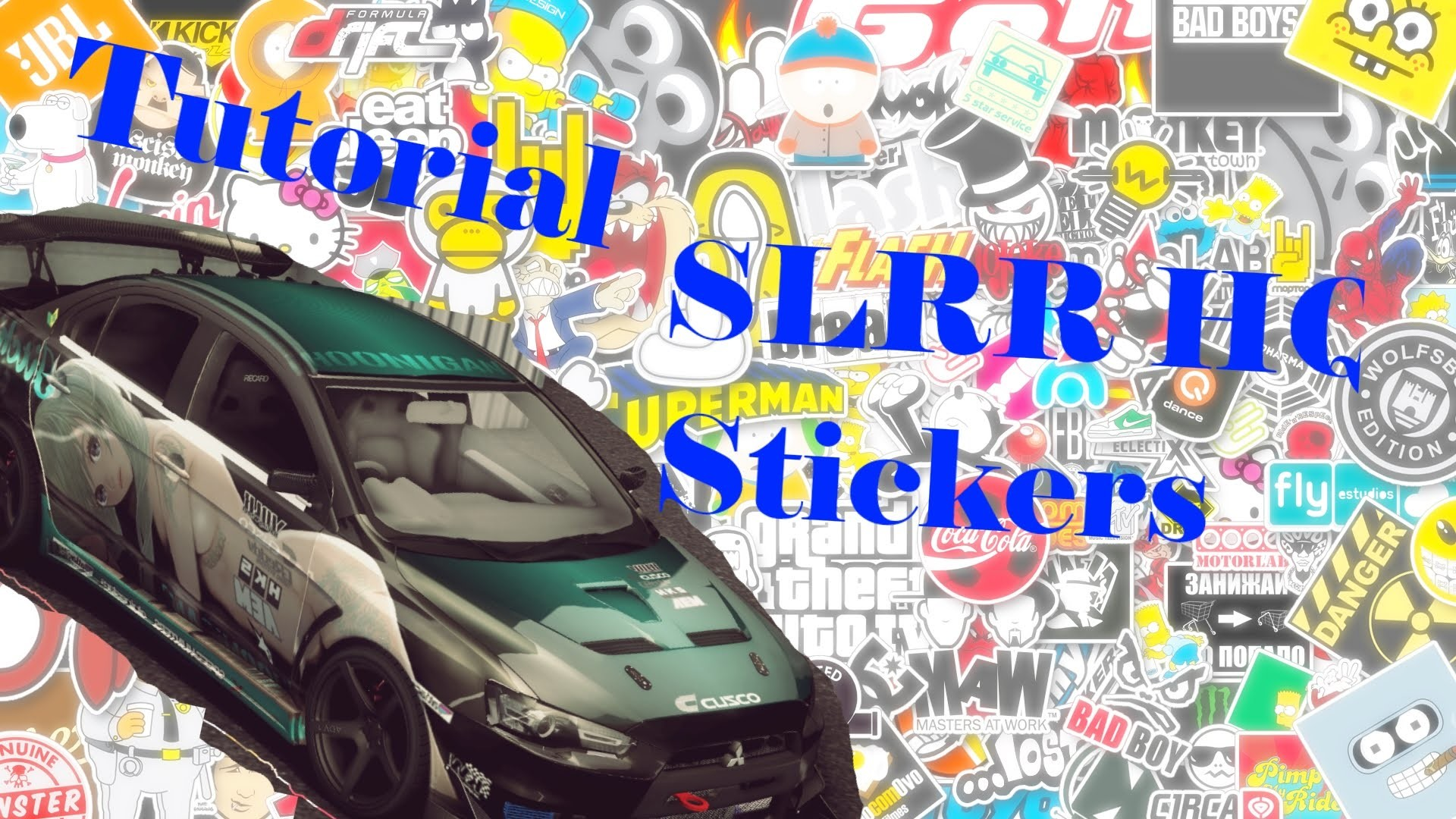 1920x1080 TUTORIAL: How to get HQ sticker in SLRR