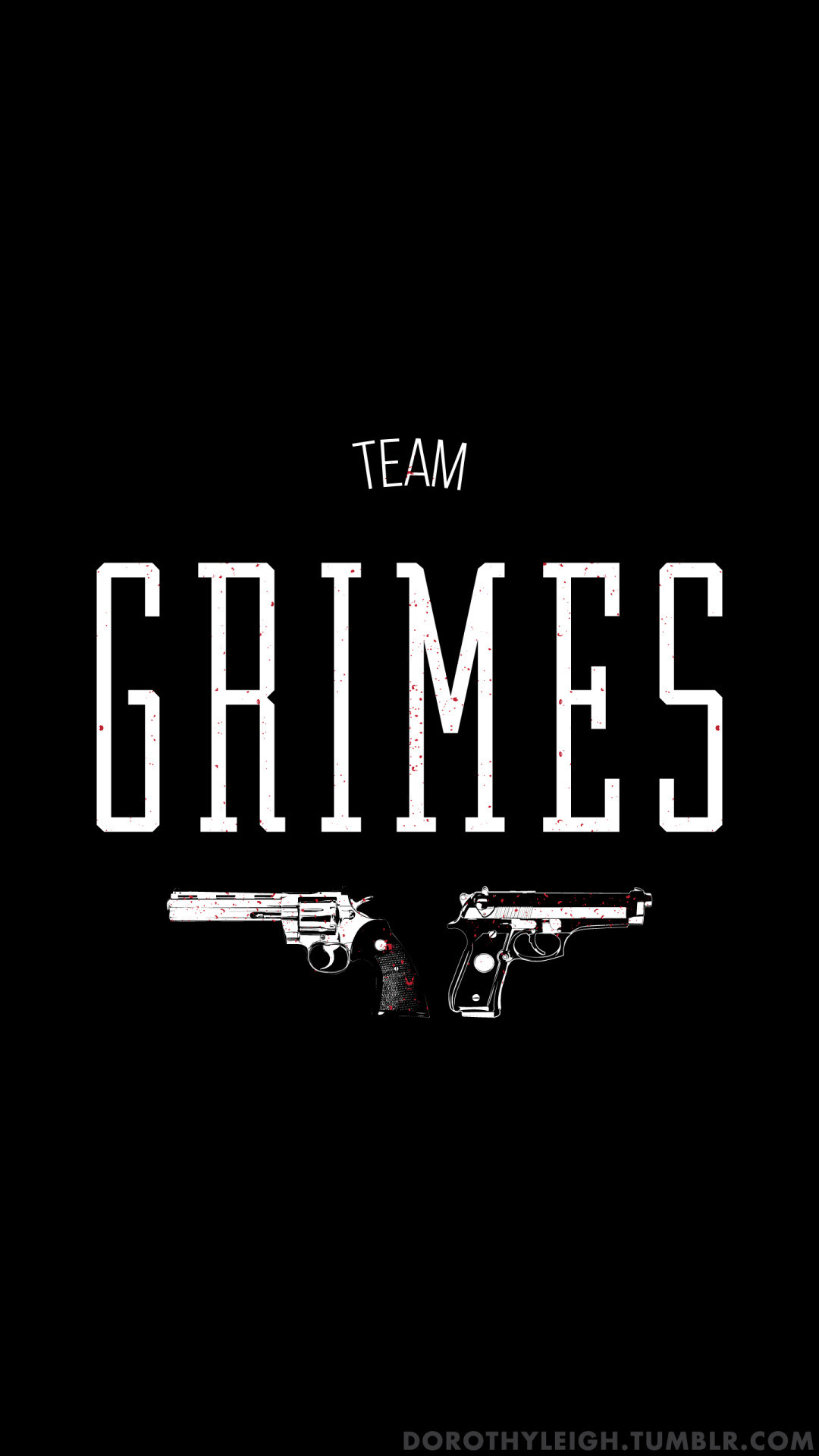 1080x1920 Team Grimes, Wallpaper Blog | Prints available below ^.^TeePublic |  Society6 |