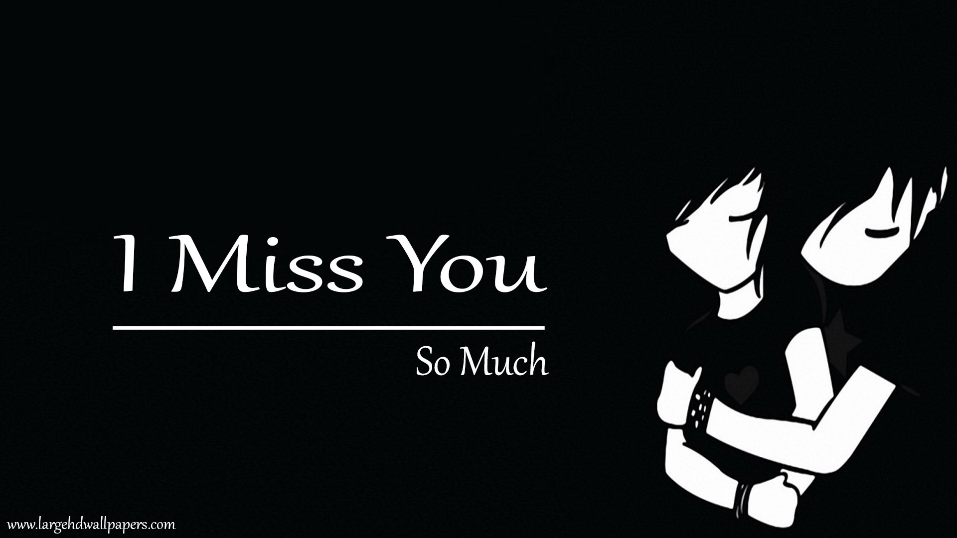 1920x1080 I Miss You So Much Black Desktop Wallpapers