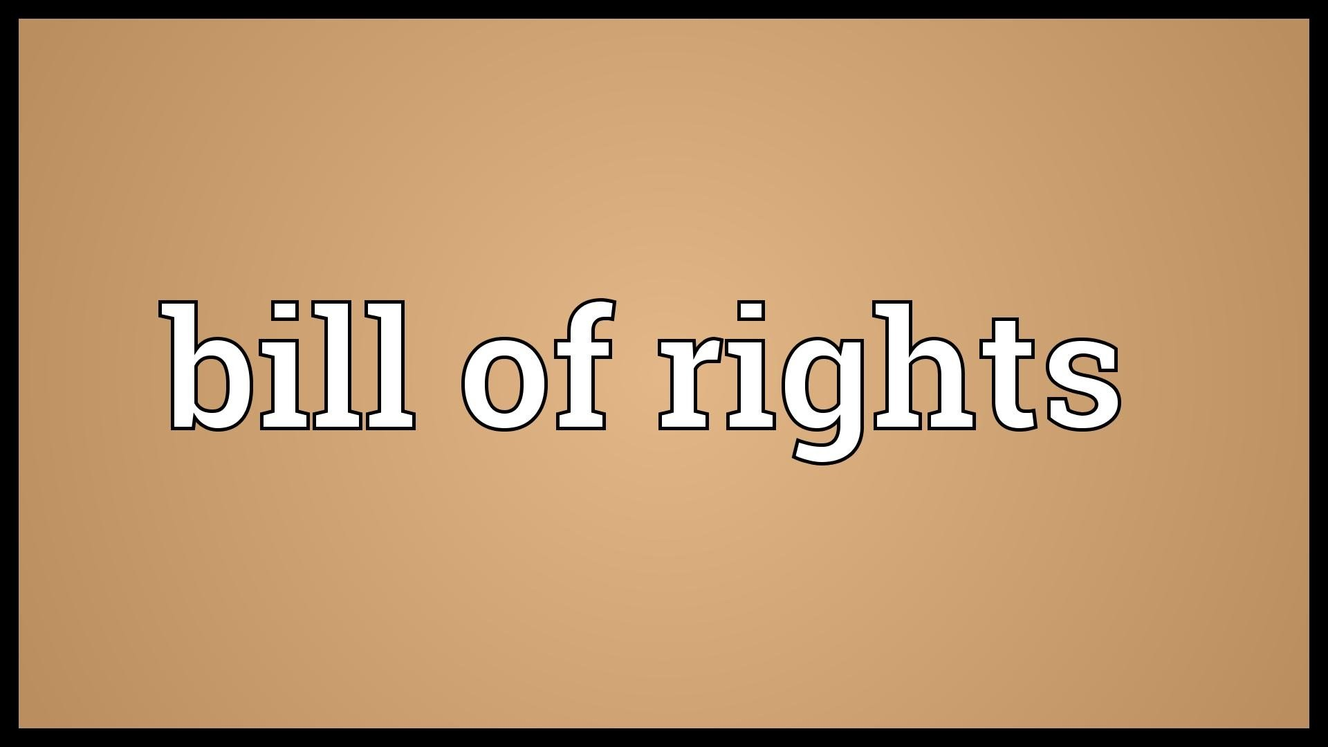 1920x1080 Bill of rights Meaning