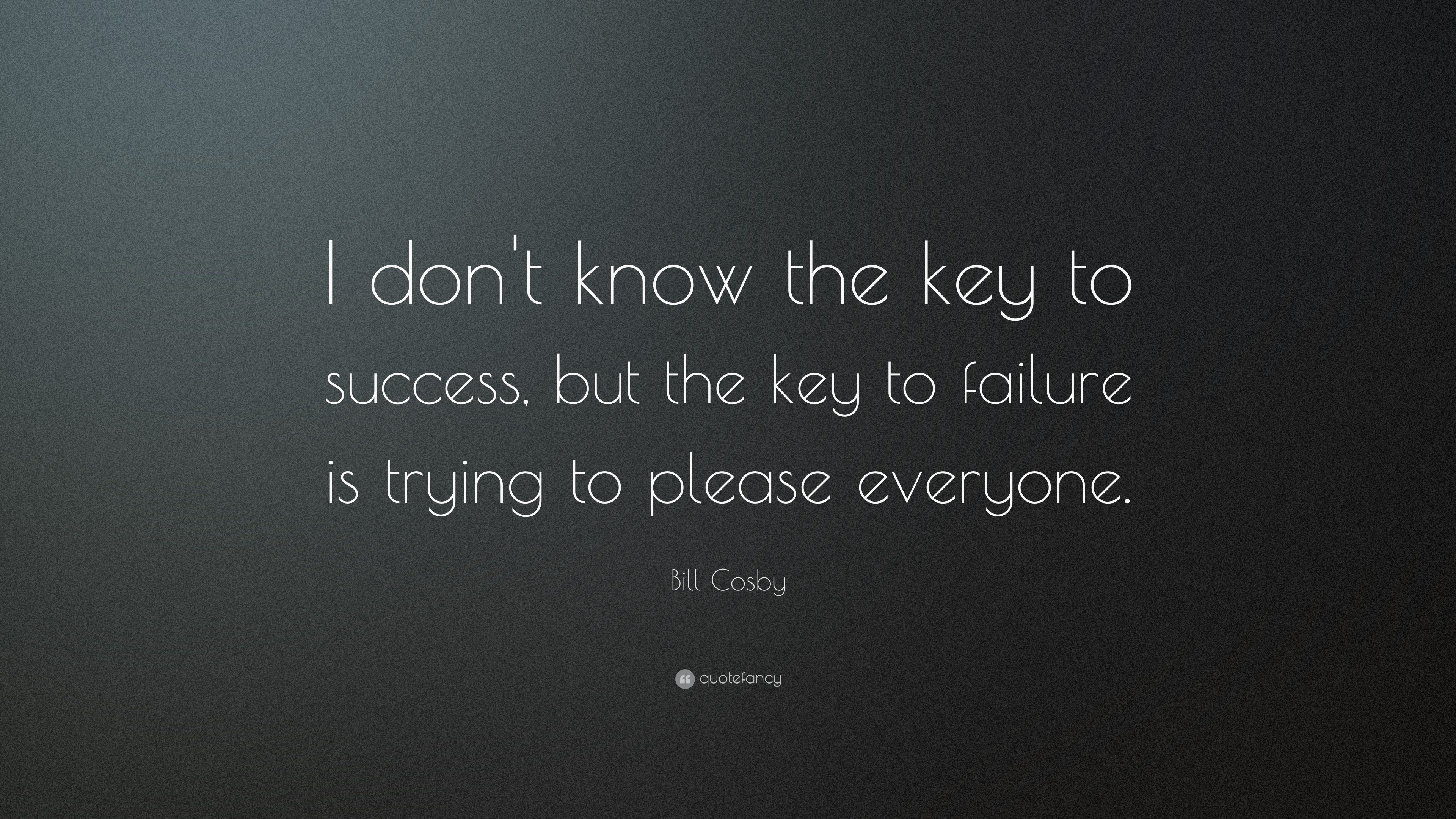 "3840x2160 Success Quotes: ""I don't know the key to success, but the"