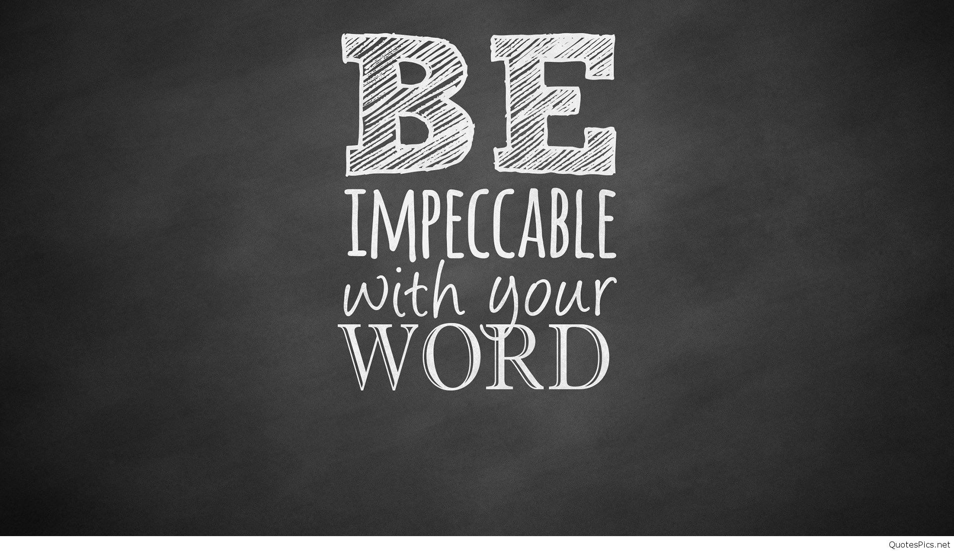 1920x1110 quote-be-impeccable-with-your-word-hd-wallpaper ·  tumblr_m4wfx0beoh1qcu3tio1_500_large