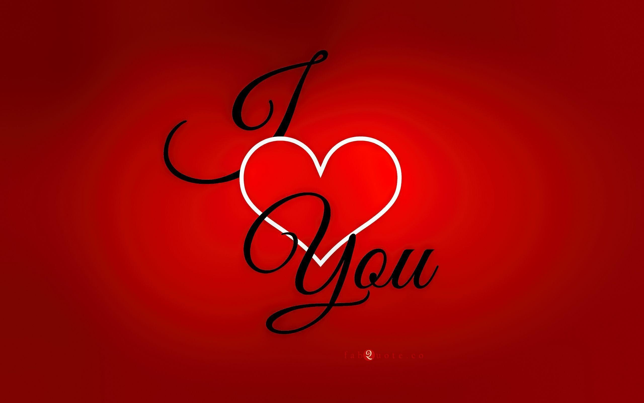2560x1600  I Love You Wallpapers, Pictures, Images