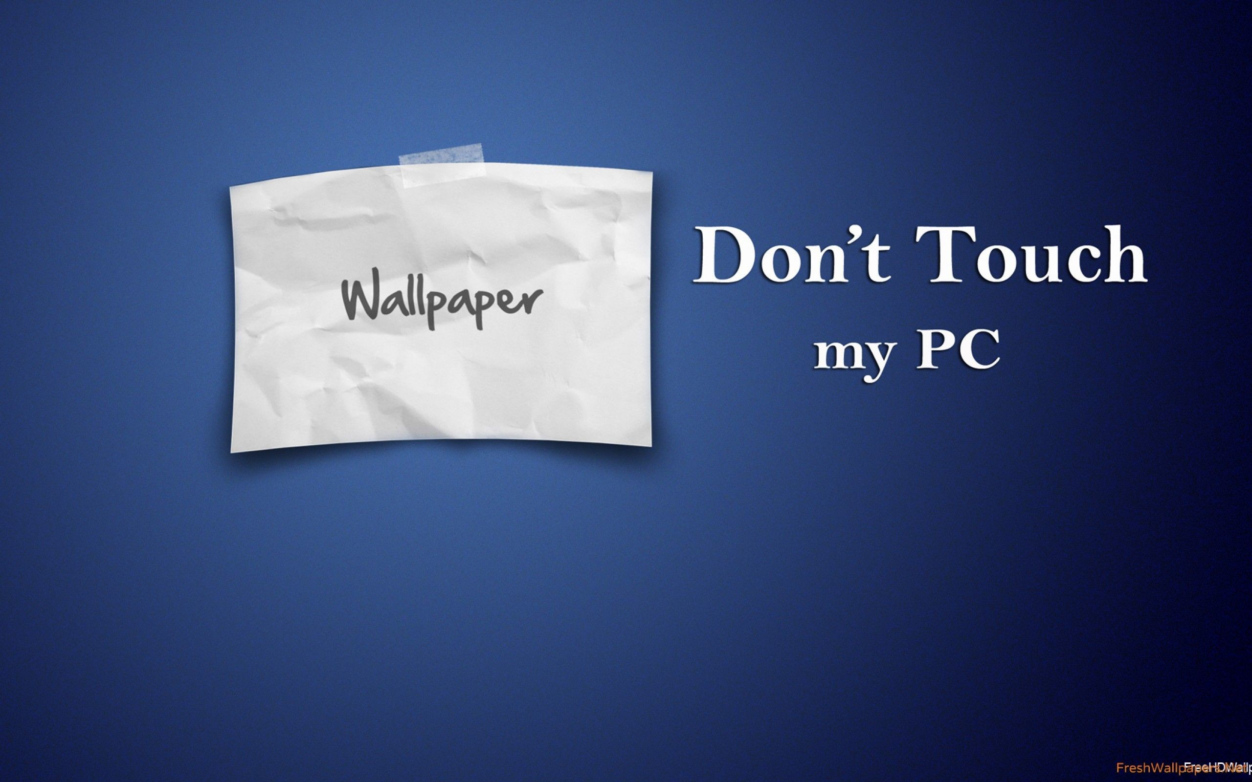 Wallpaper Dont Touch My Phone (72+ Images
