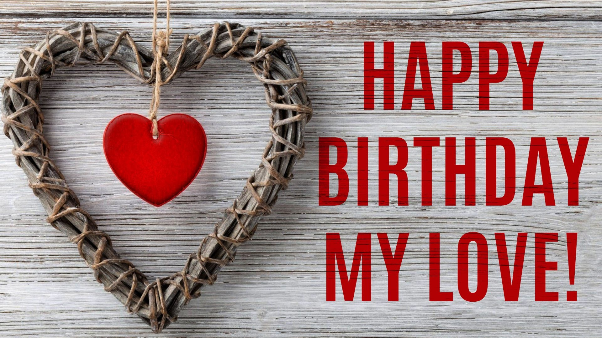 Happy Birthday Love Wallpaper (53+ images)