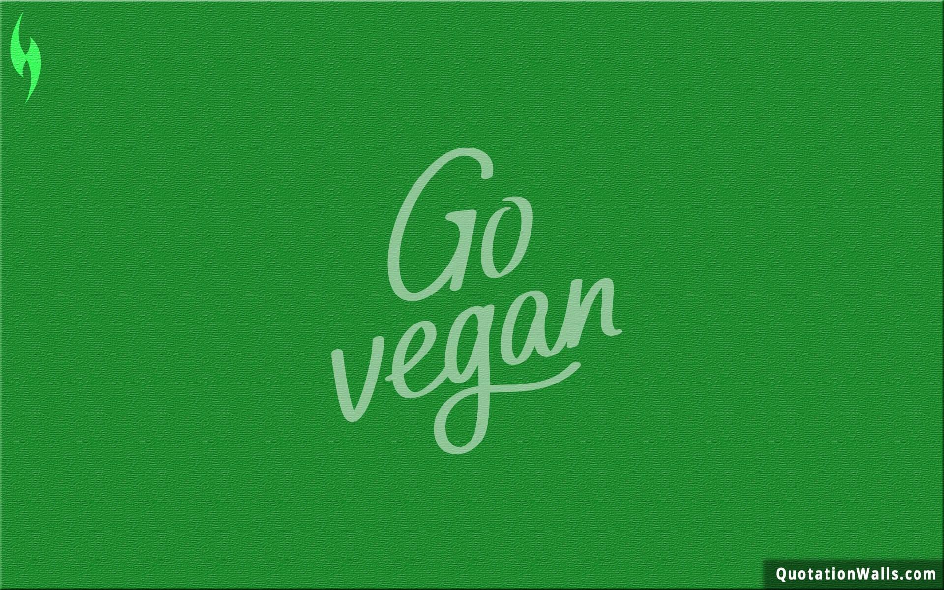Vegan Quotes Vegan Wallpaper 79 Images