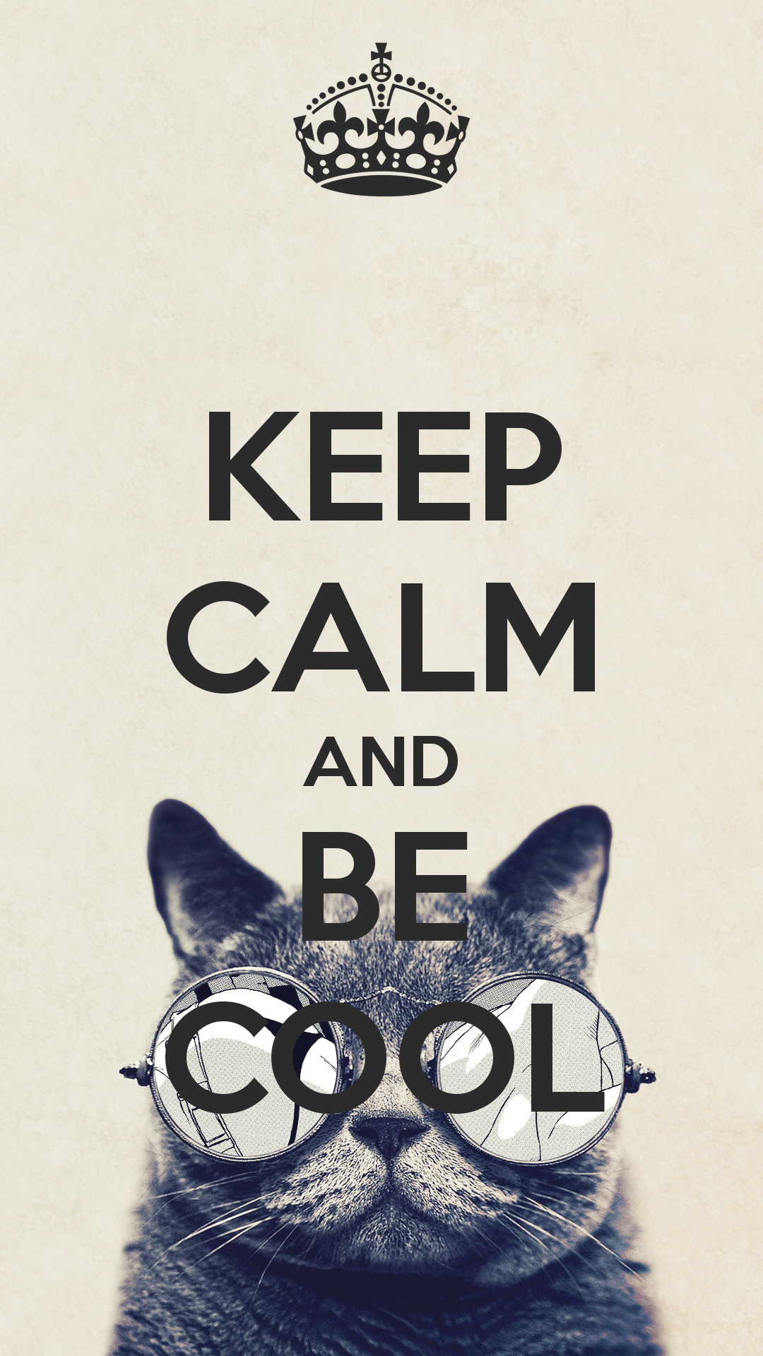 1080x1920 KEEP CALM AND BE COOL