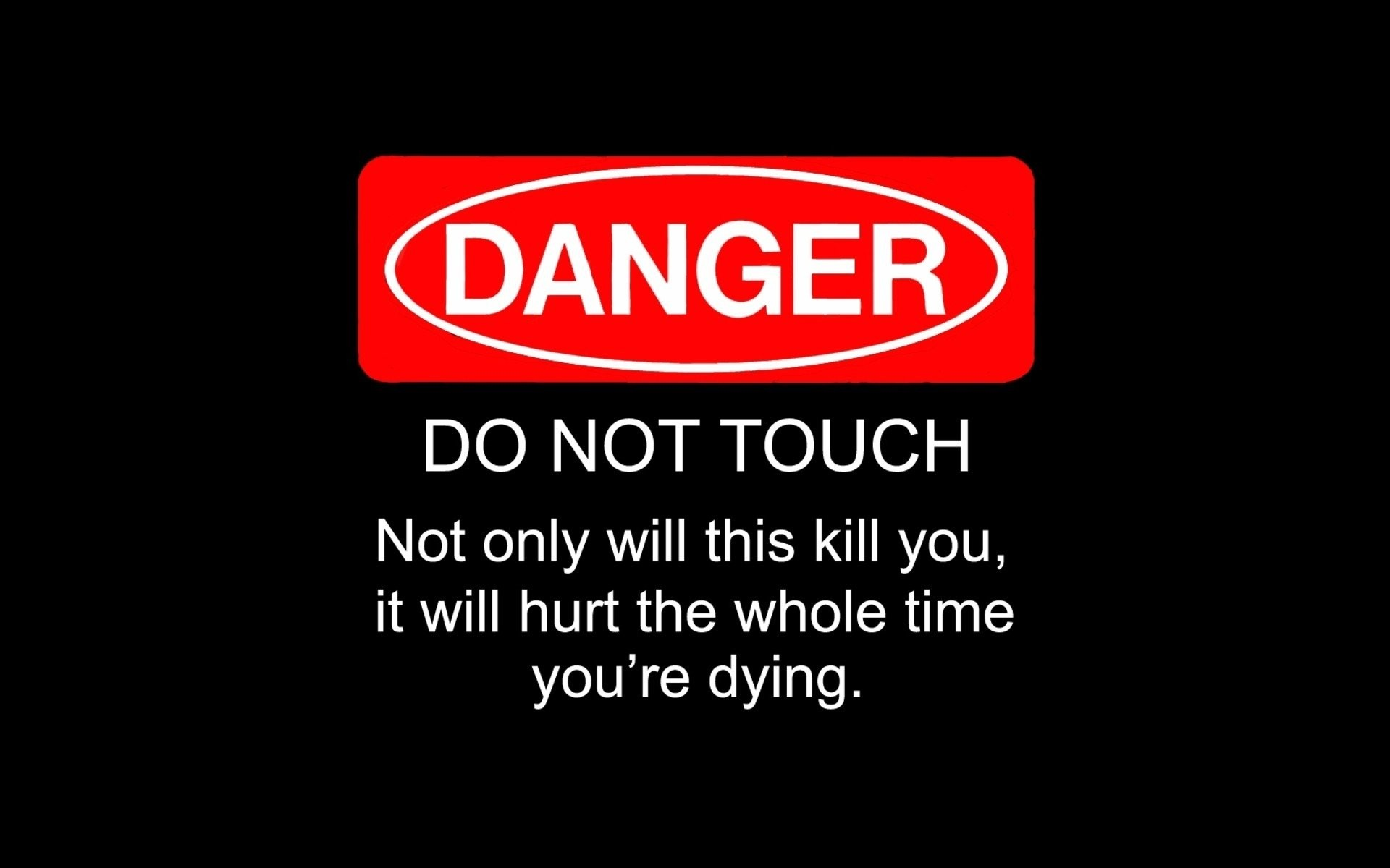 1920x1200 Do Not Touch My Phone .
