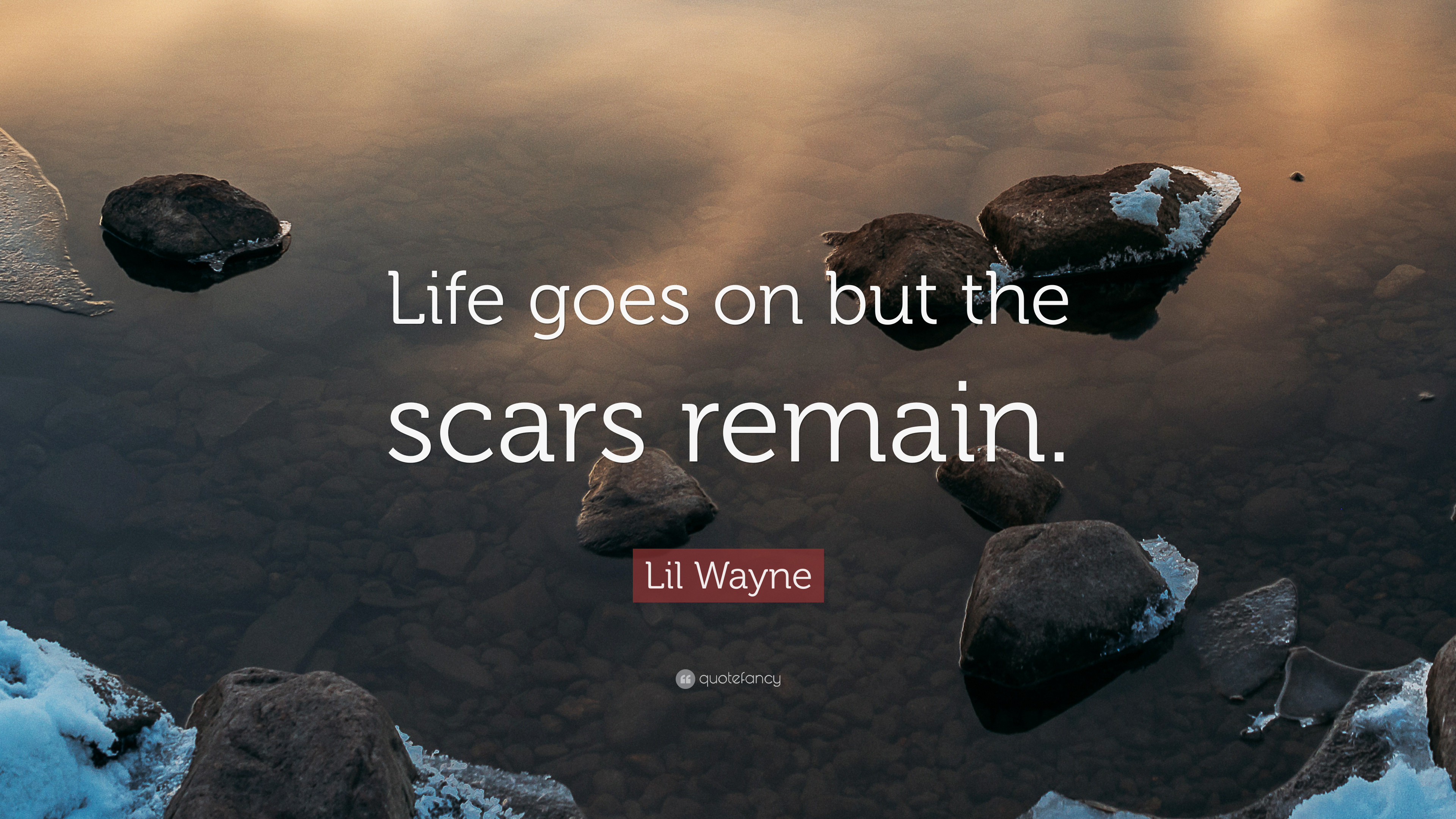 3840x2160 lil wayne life quotes - lil wayne quote u201clife goes on but the scars  remain u201d 12