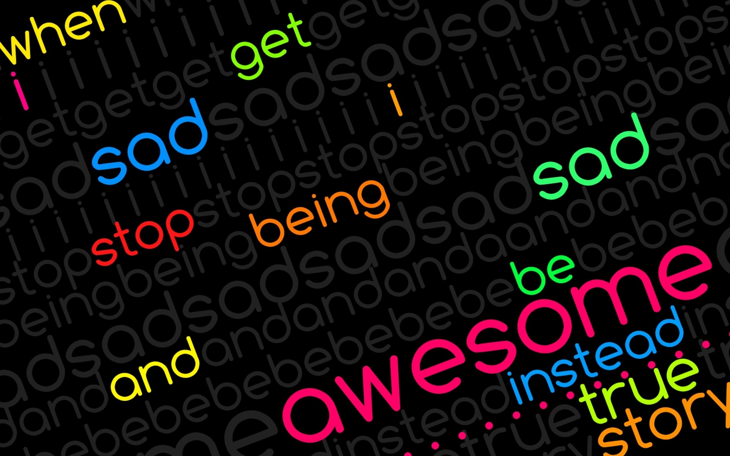 "2560x1600 Search Results for ""awesome words wallpaper"" – Adorable Wallpapers"