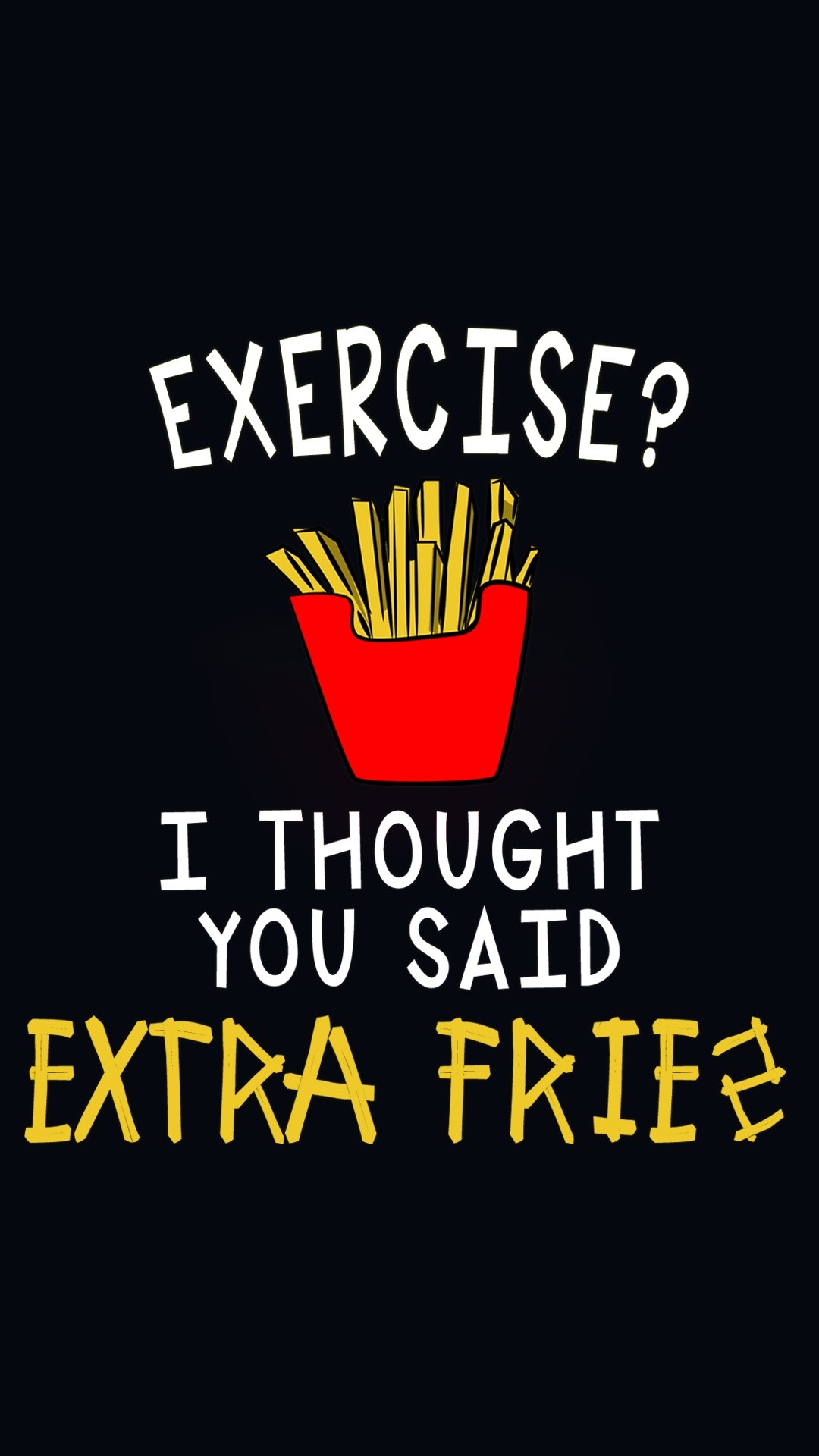 1080x1920 love for fries- @mobile9 | iPhone 6 funny wallpapers, backgrounds, quotes &