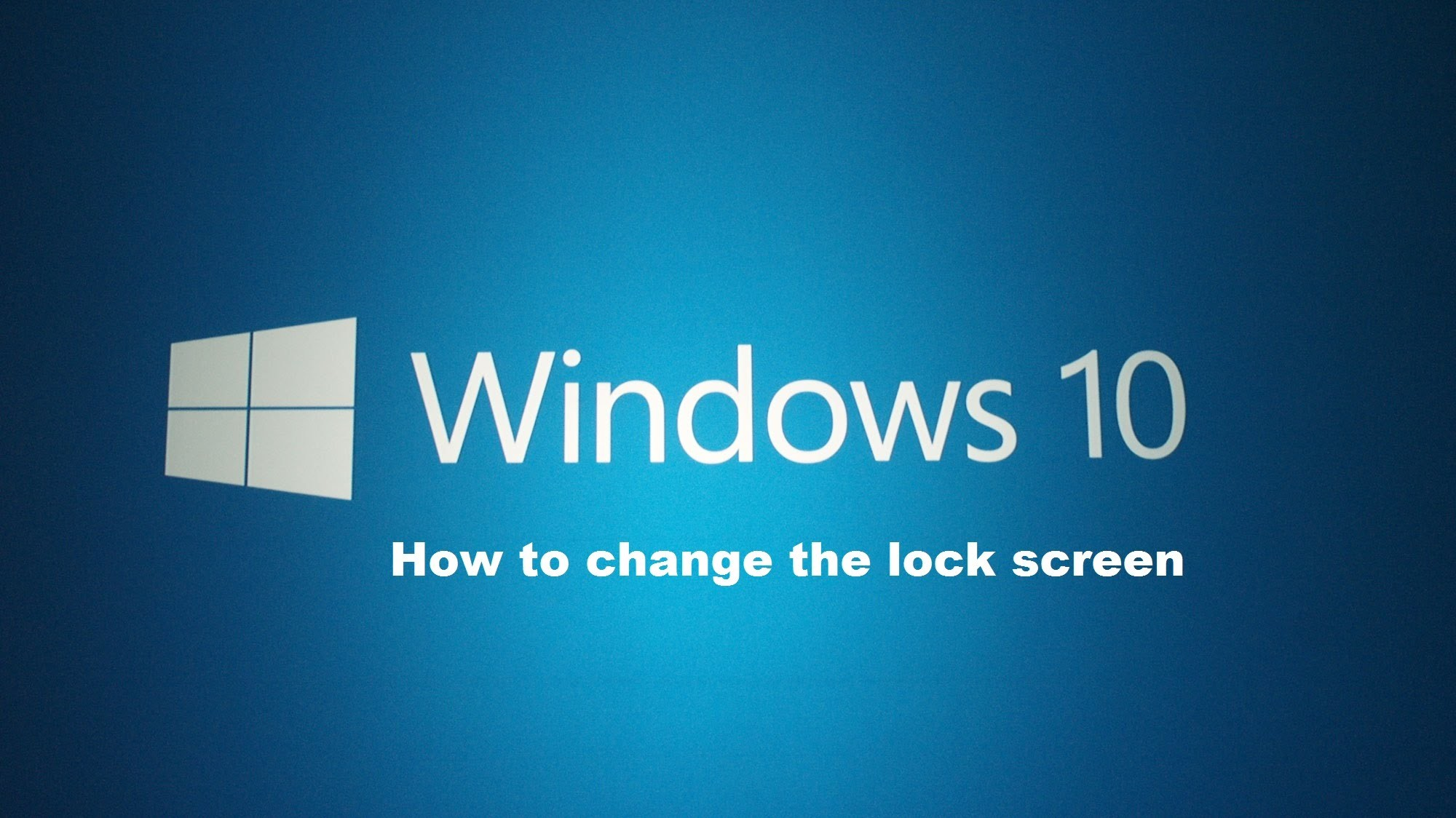2000x1124 How to change the lock screen within Windows 10