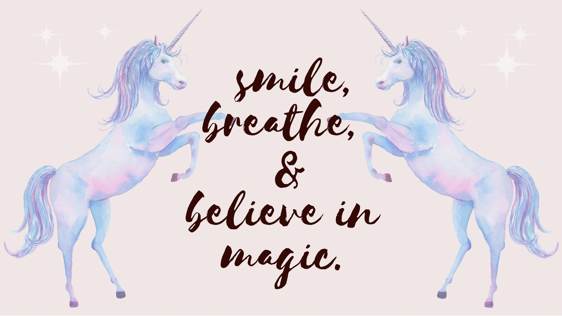 1920x1080 smile breathe and believe in magic desktop wallpaper