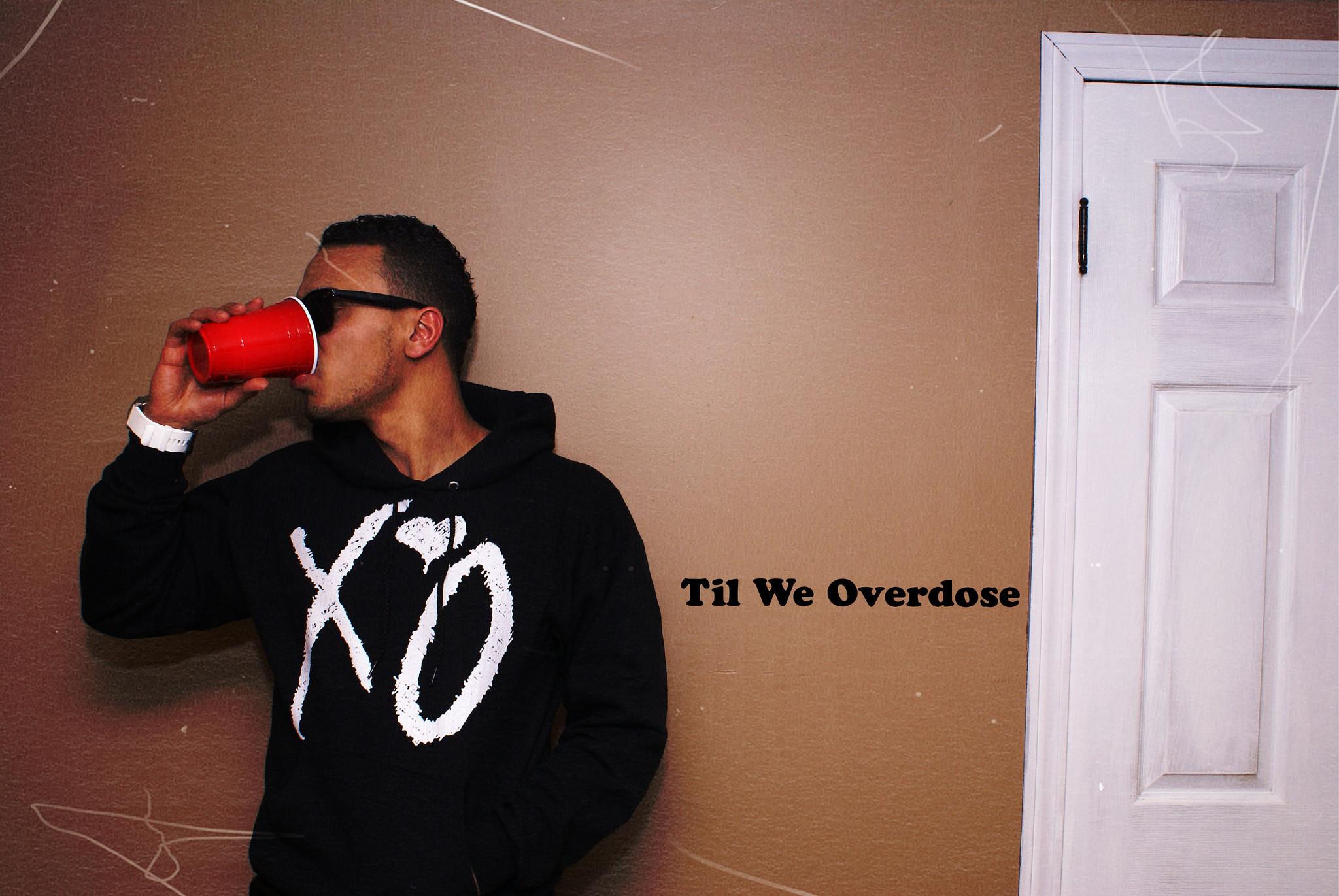 Xo til we overdose wallpaper