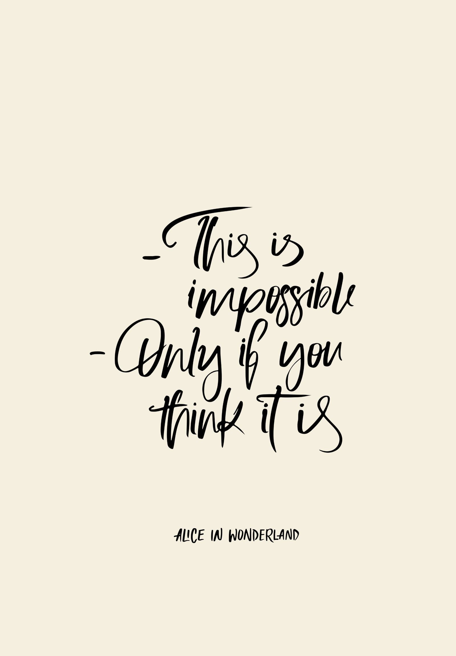 1600x2300 EVERYTHING IS POSSIBLE | DOWNLOADABLE Calligraphy Quotes Disney, Quotes In  Cursive, Disney Typography,