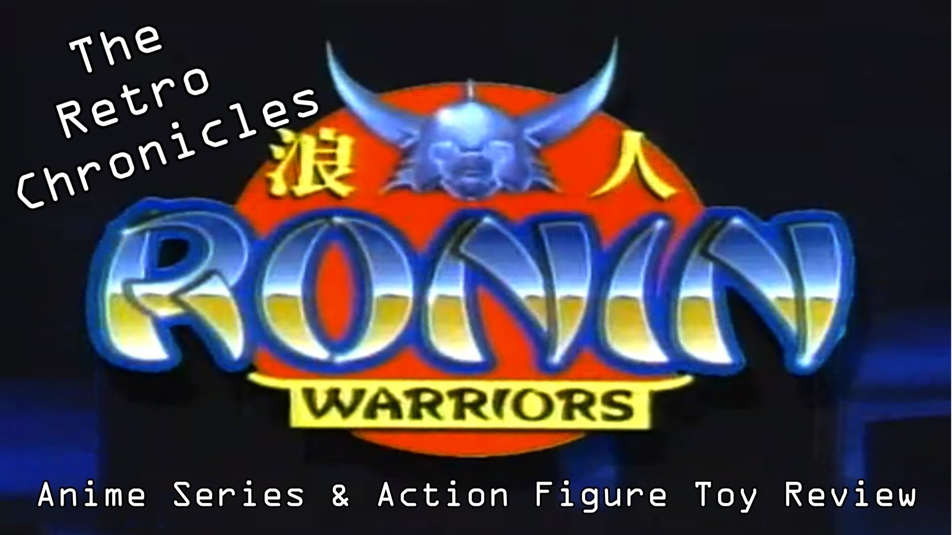 1920x1080 The Retro Chronicles - Ronin Warriors - Anime Series & Action Figure Toy  Review