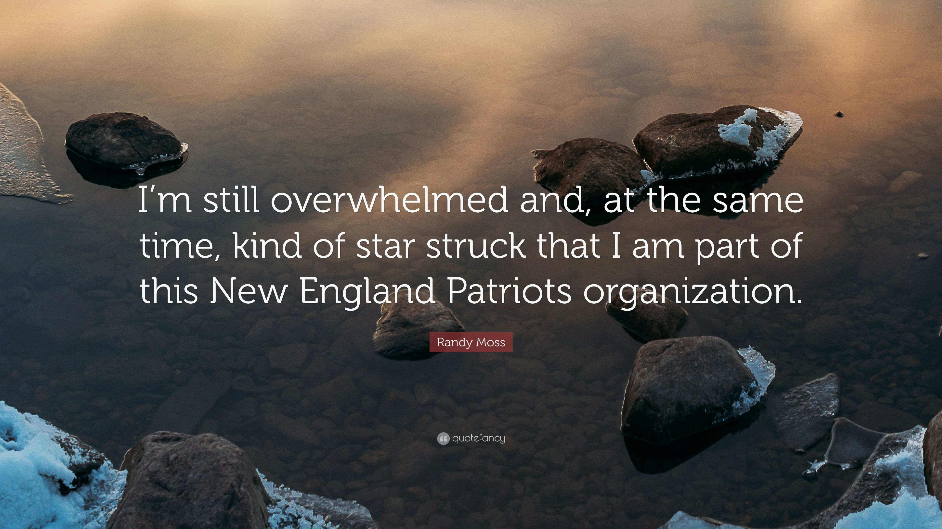 "3840x2160 Randy Moss Quote: ""I'm still overwhelmed and, at the same time"