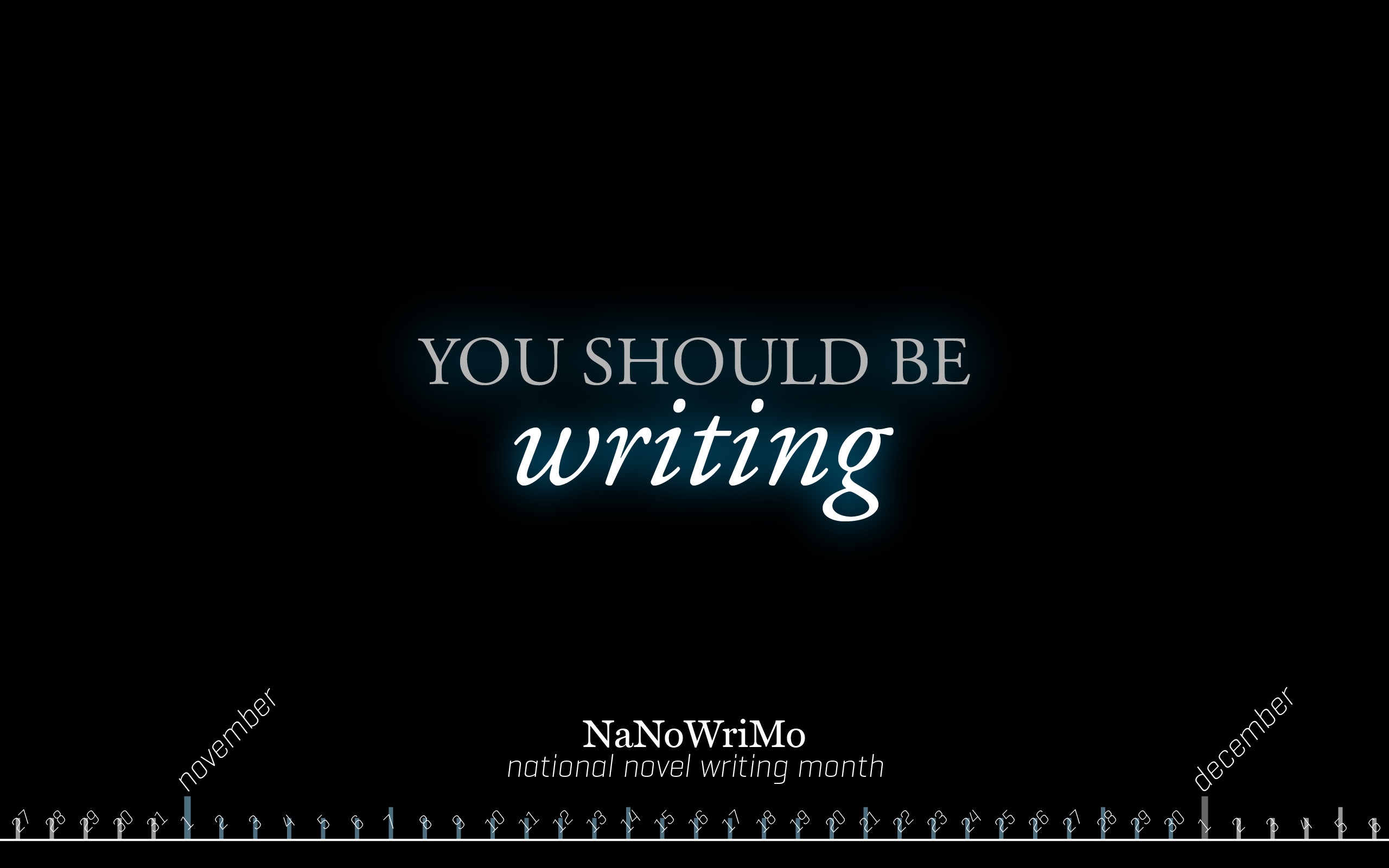 2560x1600 NaNoWriMo wallpaper by texnical-reasons NaNoWriMo wallpaper by  texnical-reasons
