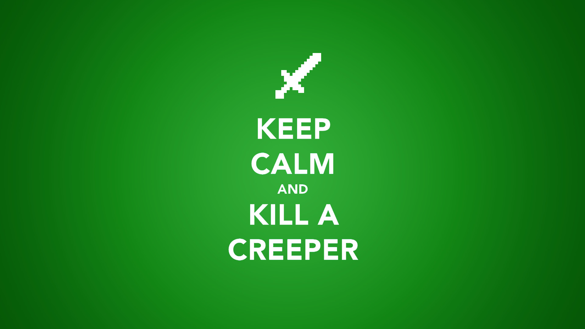 1920x1080 Creeper Green Keep Calm And Minecraft Minimalistic Simple Text