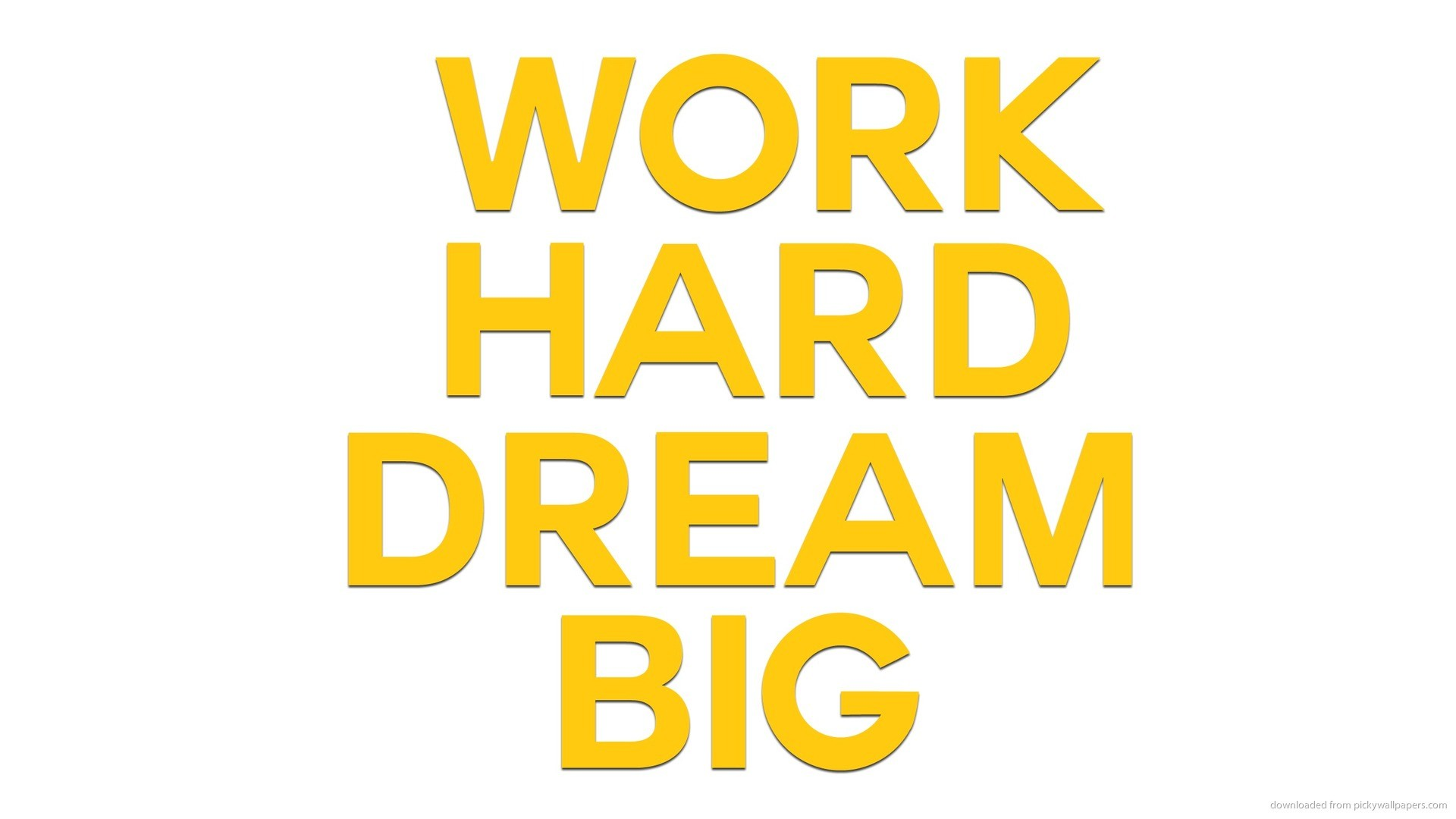 Work Hard Dream Big Wallpaper 80 Images