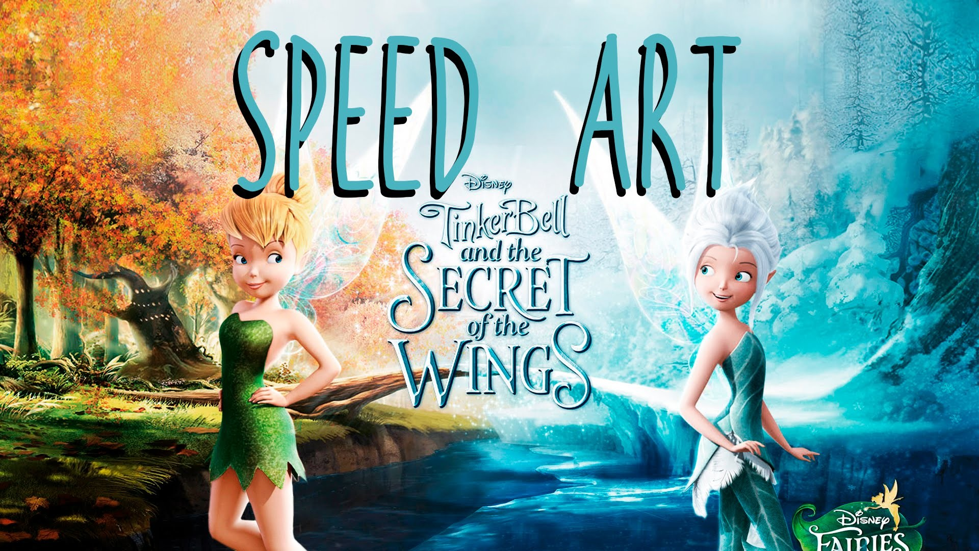 1920x1080 Speed Art / Tinkerbell And The Secret Of The Wings Wallpaper. - YouTube