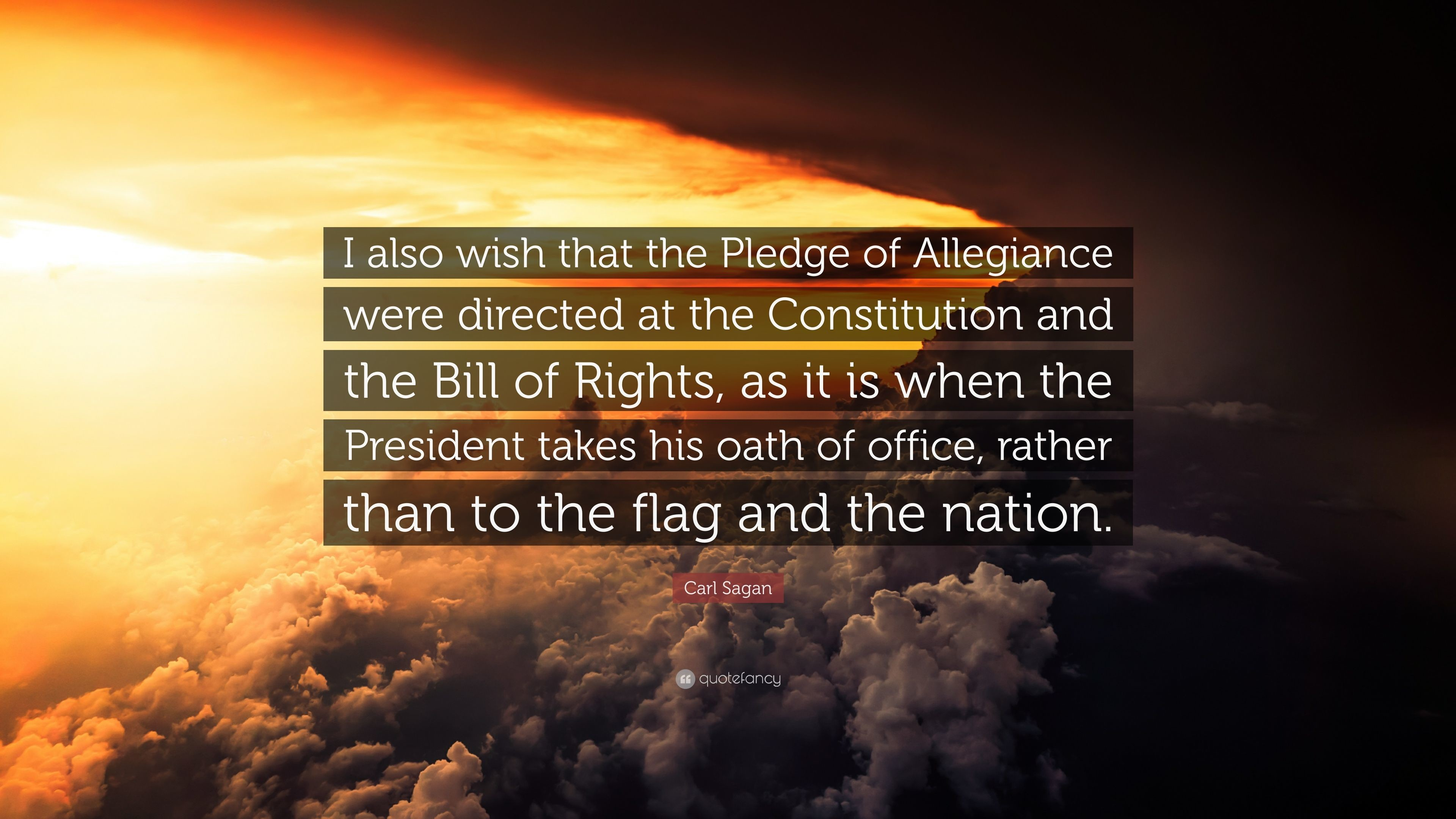 "3840x2160 Carl Sagan Quote: ""I also wish that the Pledge of Allegiance were directed  at"