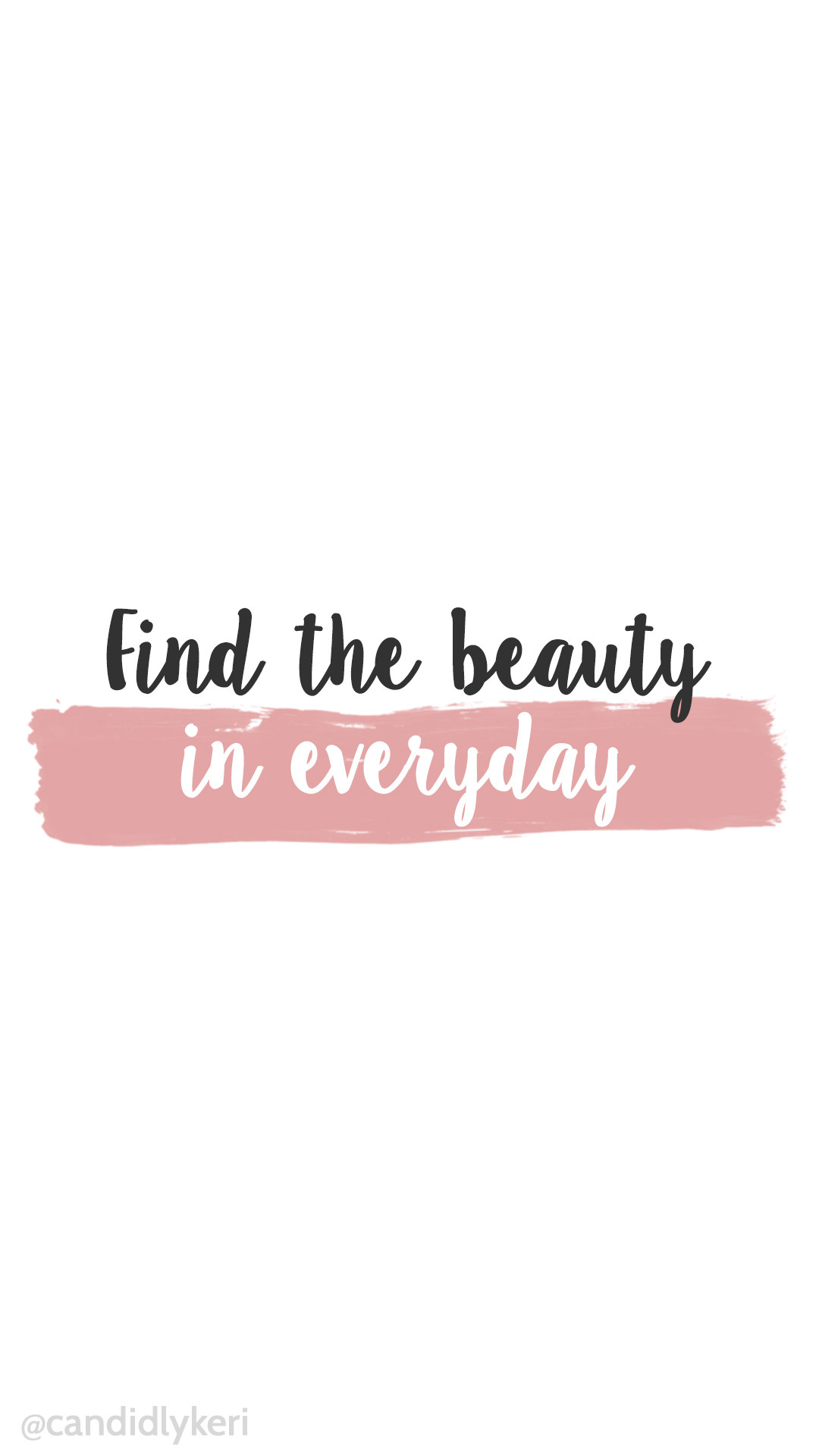 1080x1920 Find the beauty in every day pink watercolor paint stripe background  wallpaper you can download for · Cute BackgroundsPhone BackgroundsIphone ...