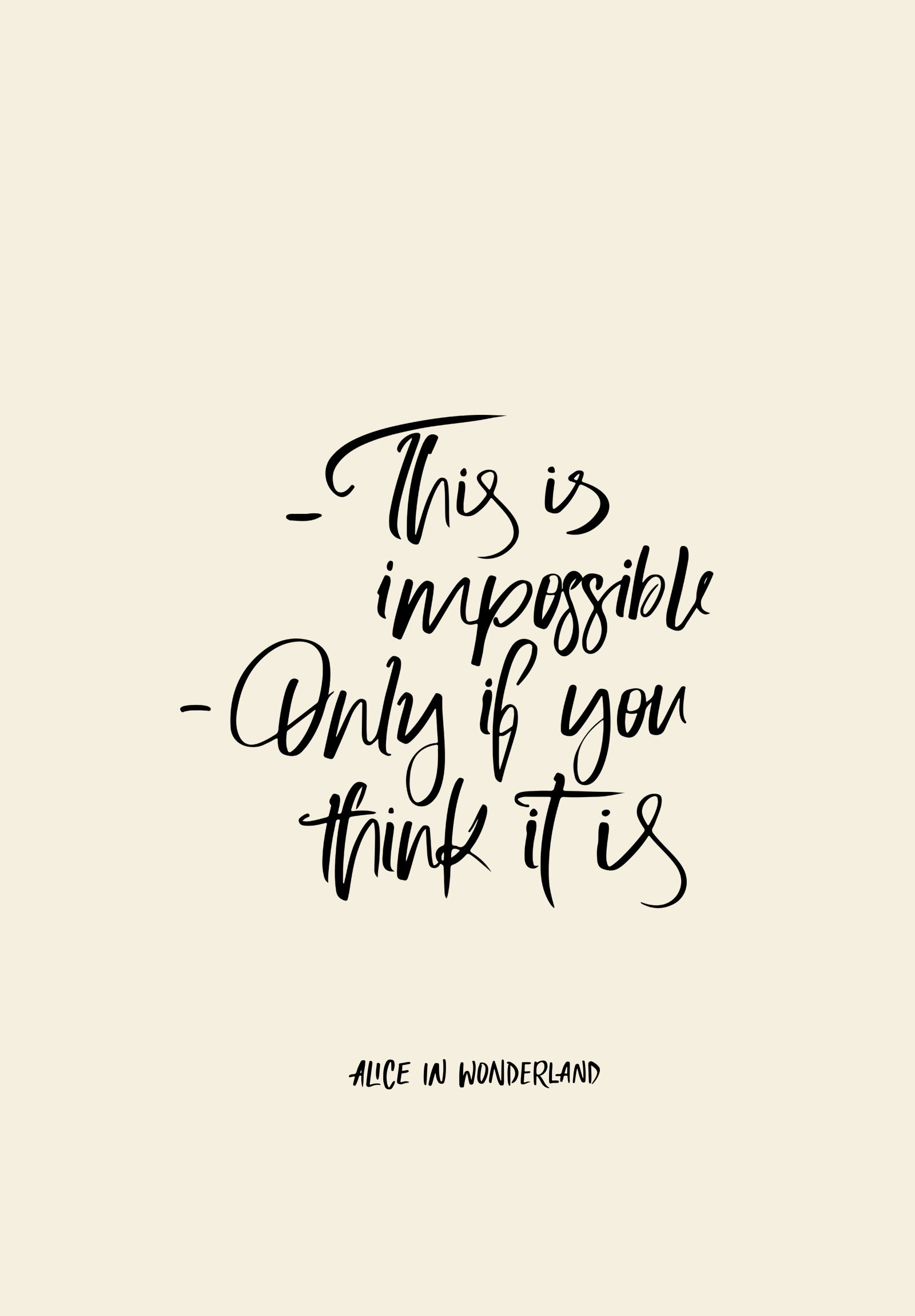 1600x2300 EVERYTHING IS POSSIBLE. Free Desktop WallpaperIphone WallpapersFree  Wallpaper DownloadAlice And Wonderland ...