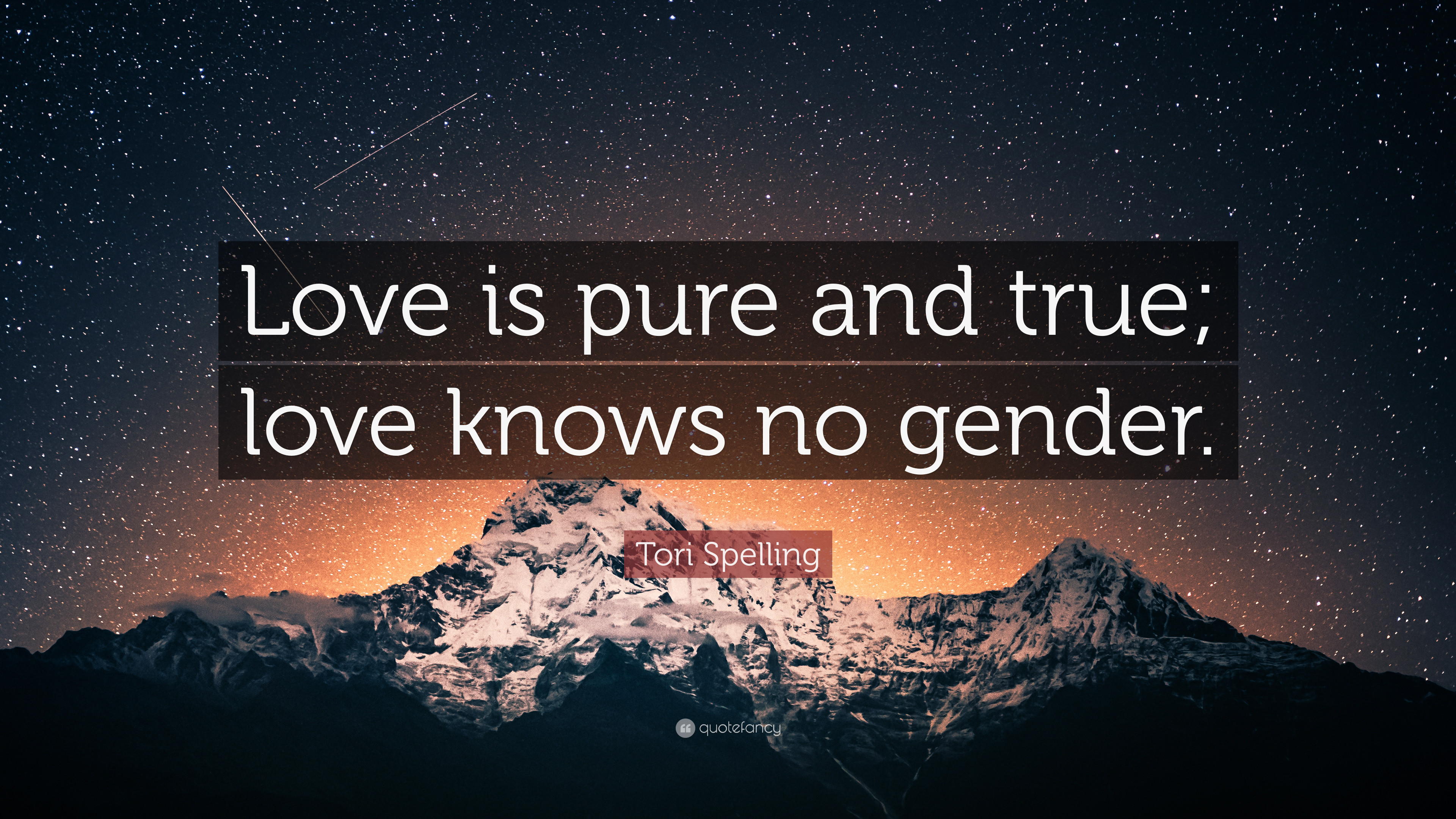 "3840x2160 Tori Spelling Quote: ""Love is pure and true; love knows no gender."
