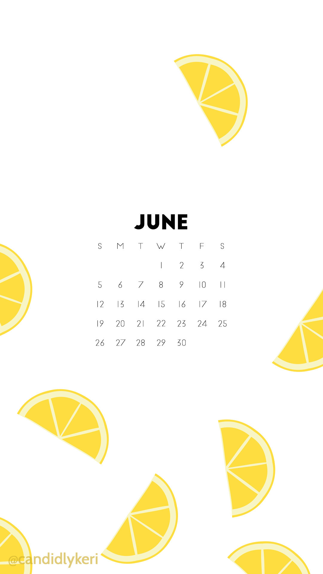 1080x1920 Lemon fun lemonade June 2016 calendar wallpaper free download for iPhone  android or desktop background on