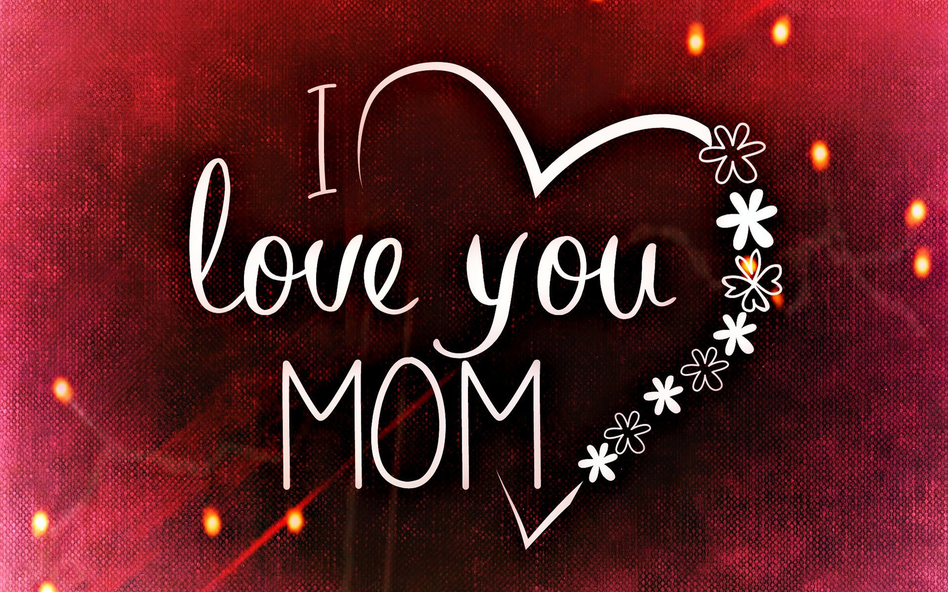 50 Best I Love You Images Collection For Whatsapp: I Love You Mom Wallpaper (61+ Images