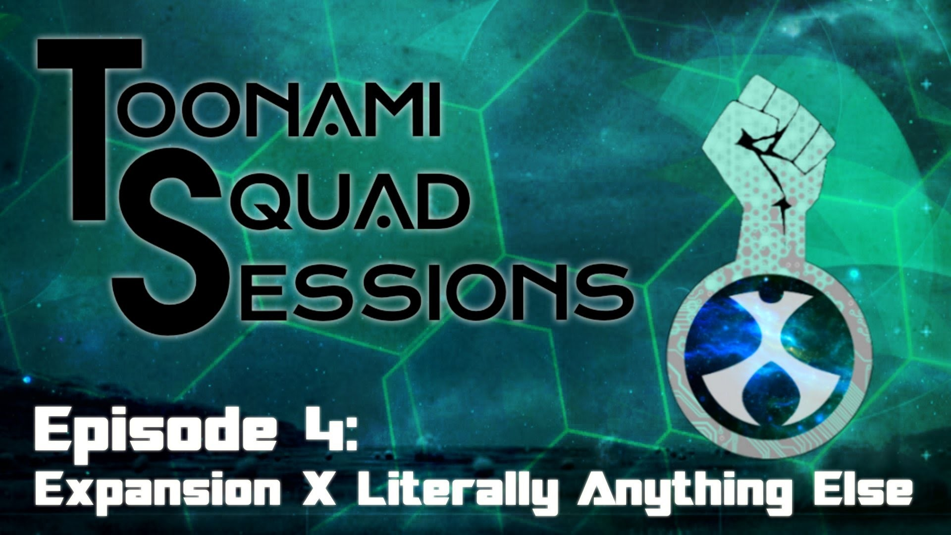 1920x1080 Toonami Squad Podcast Sessions: Episode 4 Expansion X & Literally Anything  Else