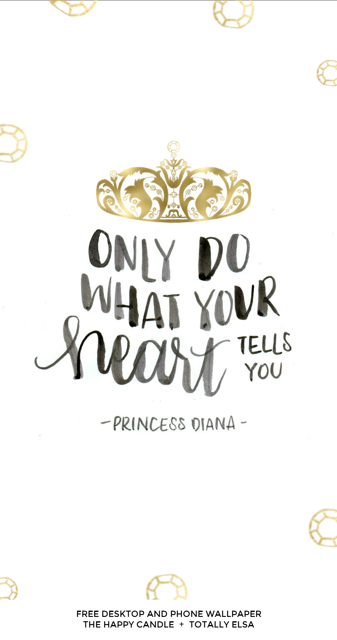 1080x2050 A free desktop and phone wallpaper with a quote from Princess Diana /  Created by The