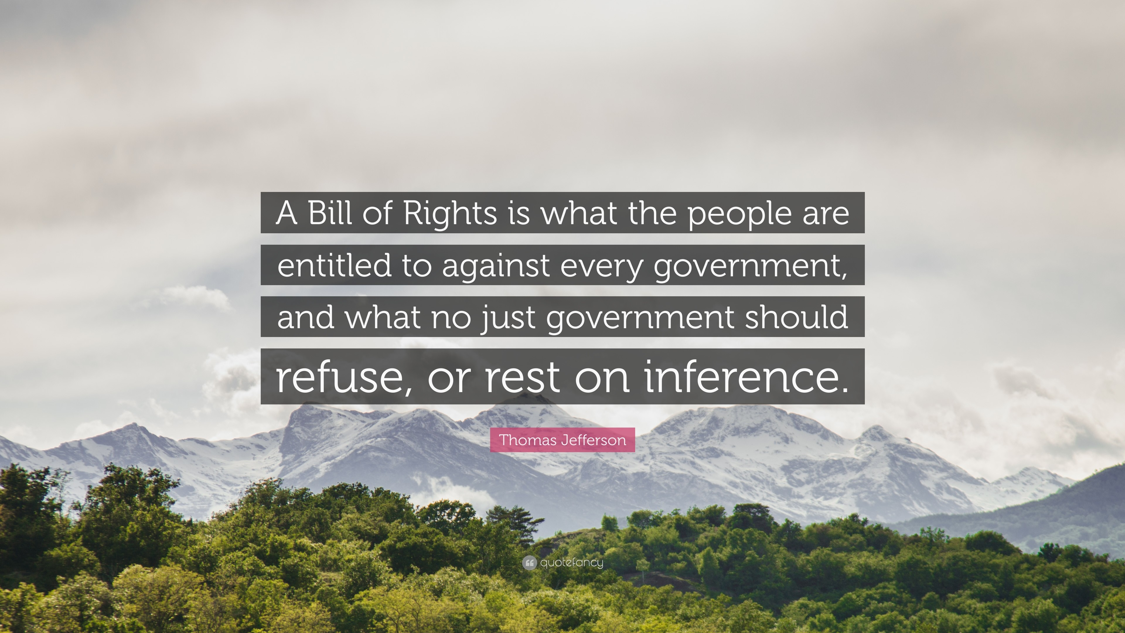 "3840x2160 Thomas Jefferson Quote: ""A Bill of Rights is what the people are entitled to"
