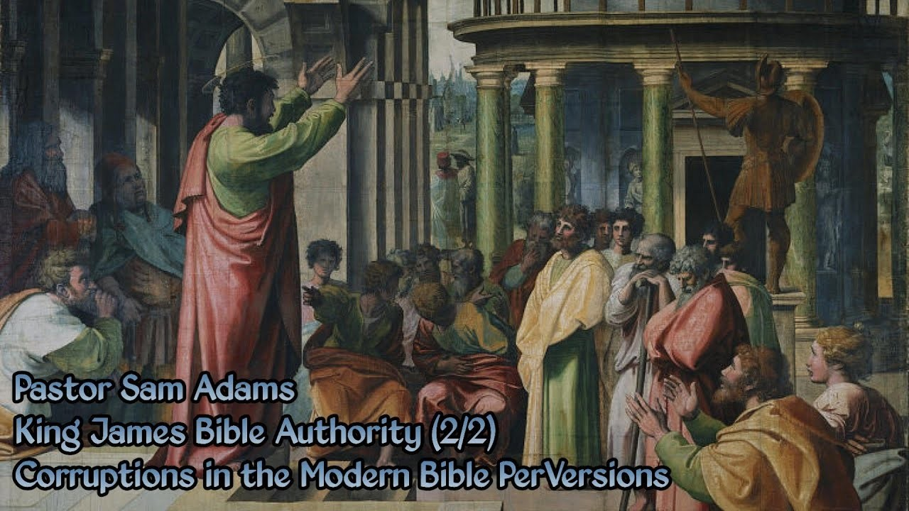1920x1080 Sam Adams - King James Bible Authority (2/2) Corruptions in the Modern Bible  PerVersions