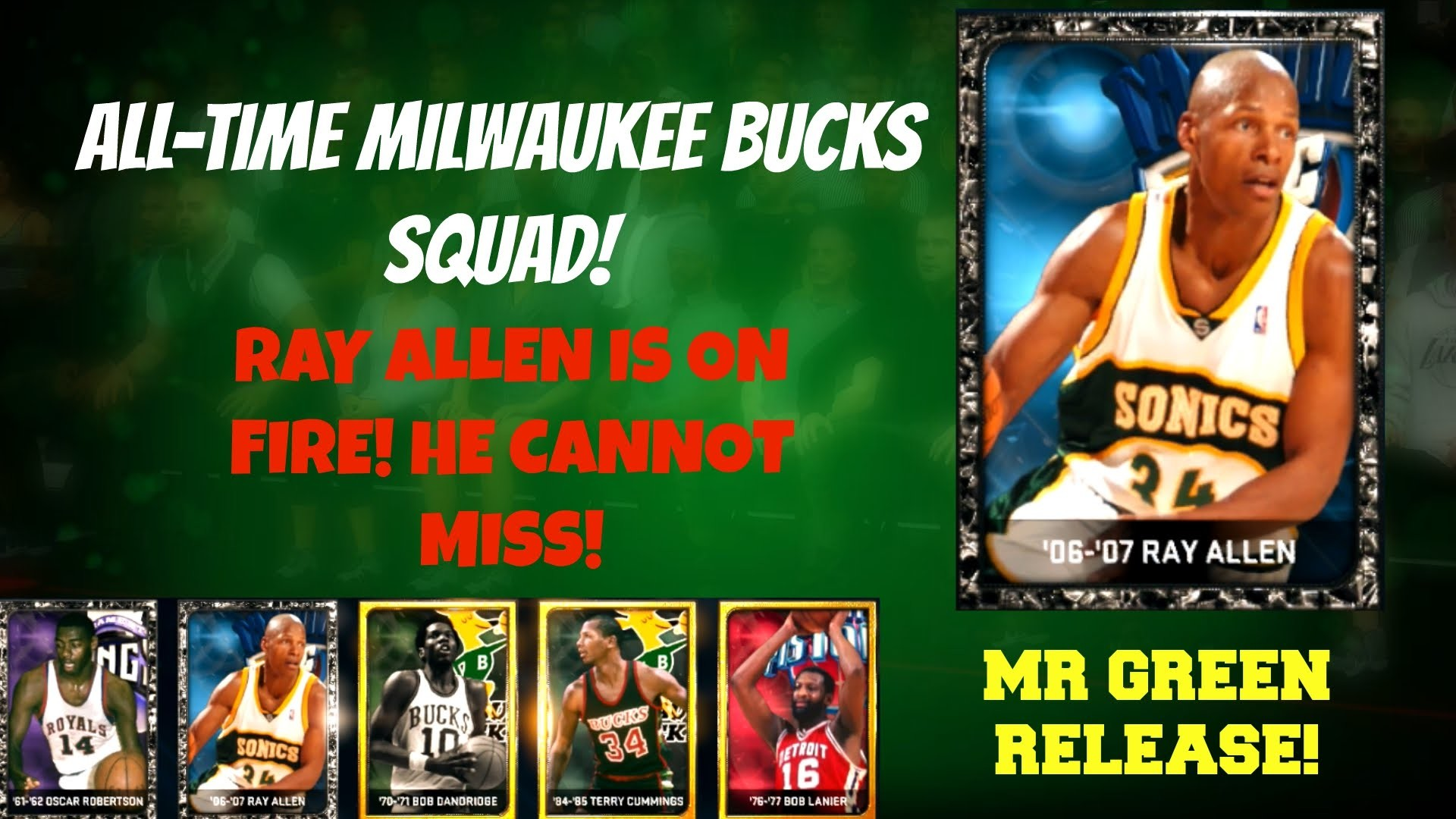 1920x1080 NBA 2K15 MyTeam: All-Time Bucks Squad! ONYX RAY ALLEN IS ON FIRE! MR. GREEN  RELEASE! - YouTube