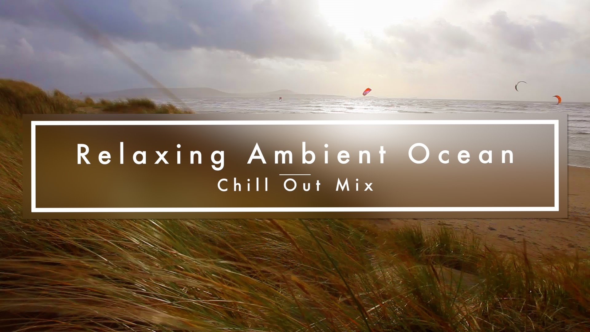 1920x1080 Ambient Ocean View | Chill out Mix | Kitesurfers | Live wallpaper |  Screensaver | Study | Yoga Music